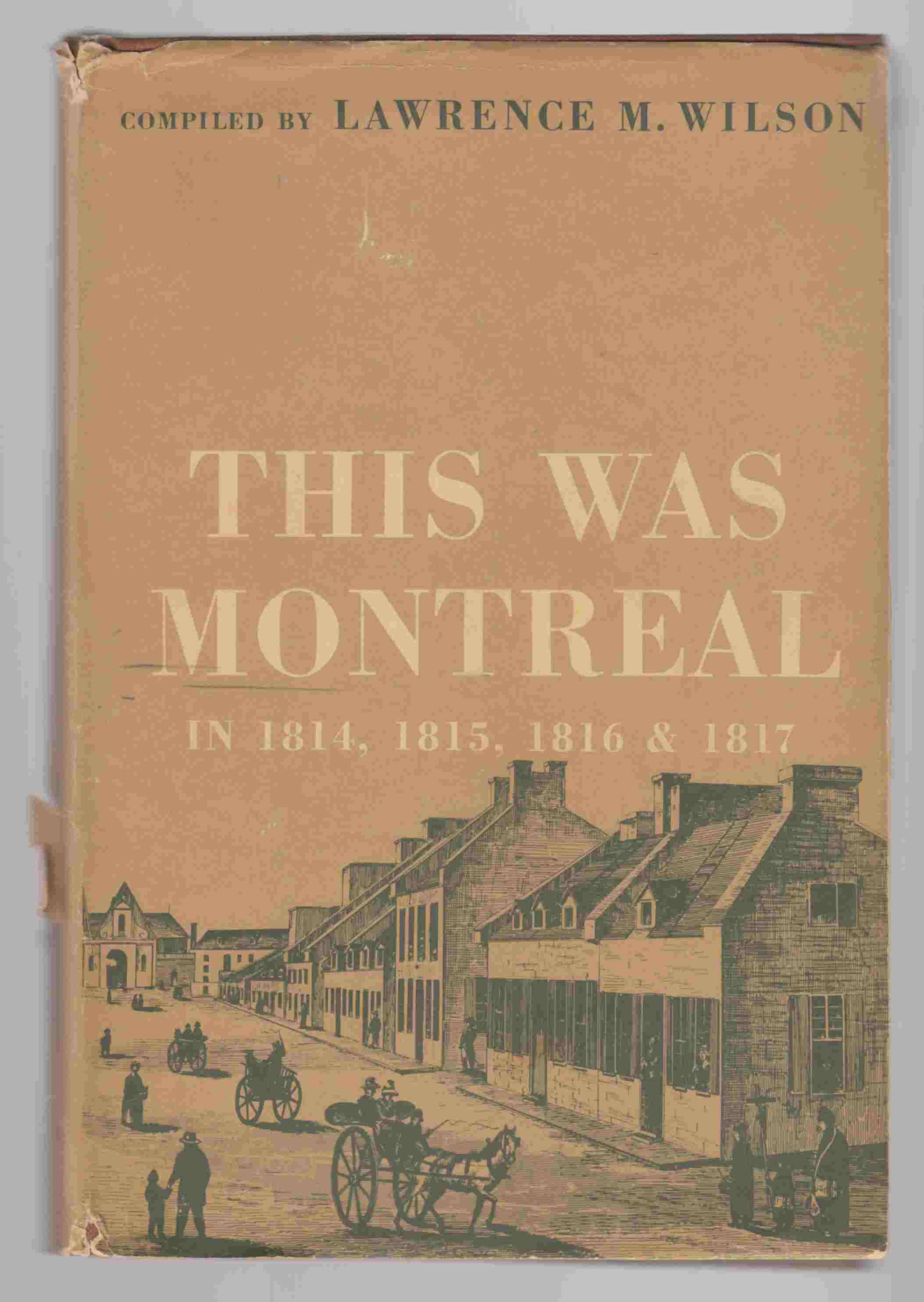 Image for This Was Montreal in 1814, 1815, 1816 & 1817