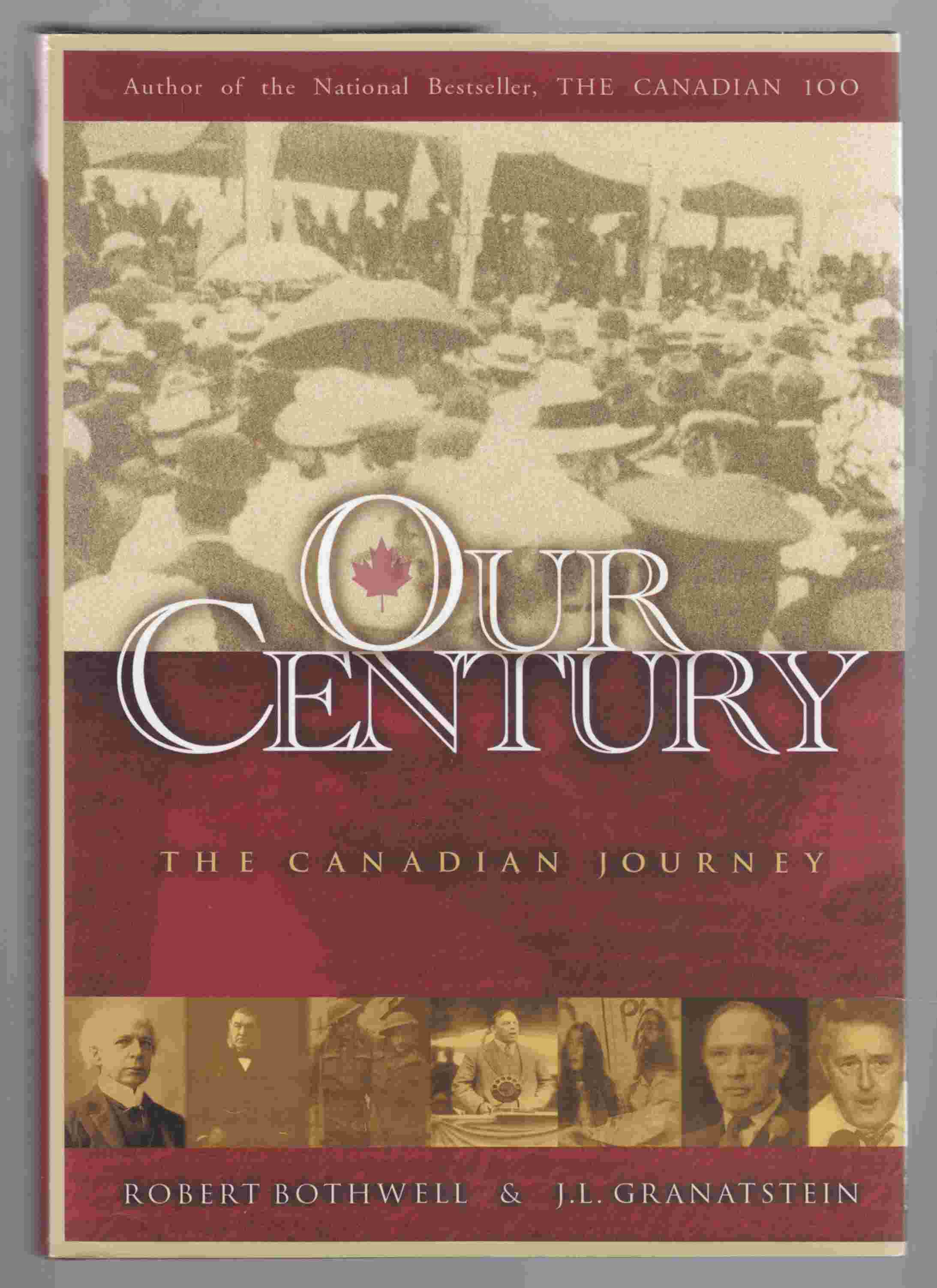 Image for Our Century The Canadian Journey