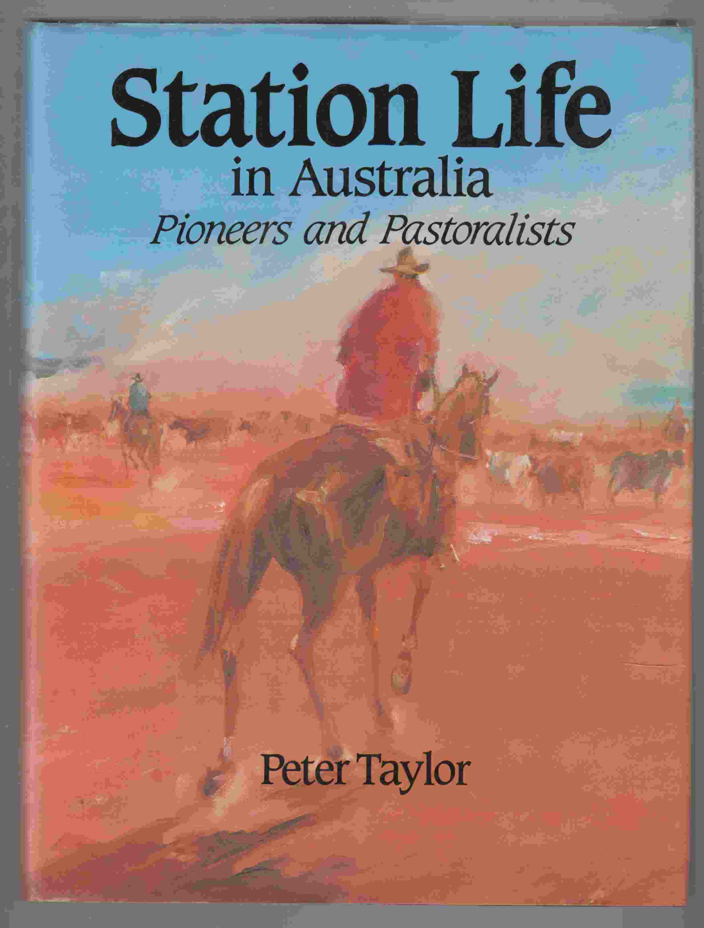 Image for Station Life in Australia Pioneers and Pastoralists