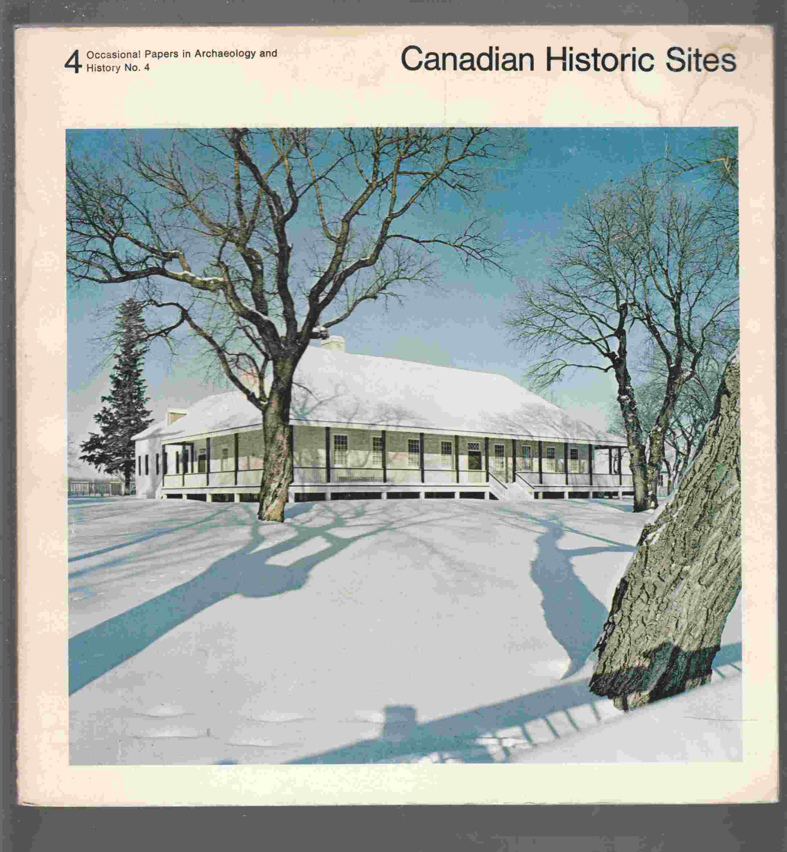 Image for Canadian Historic Sites Occasional Papers in Archaeology and History No. 4