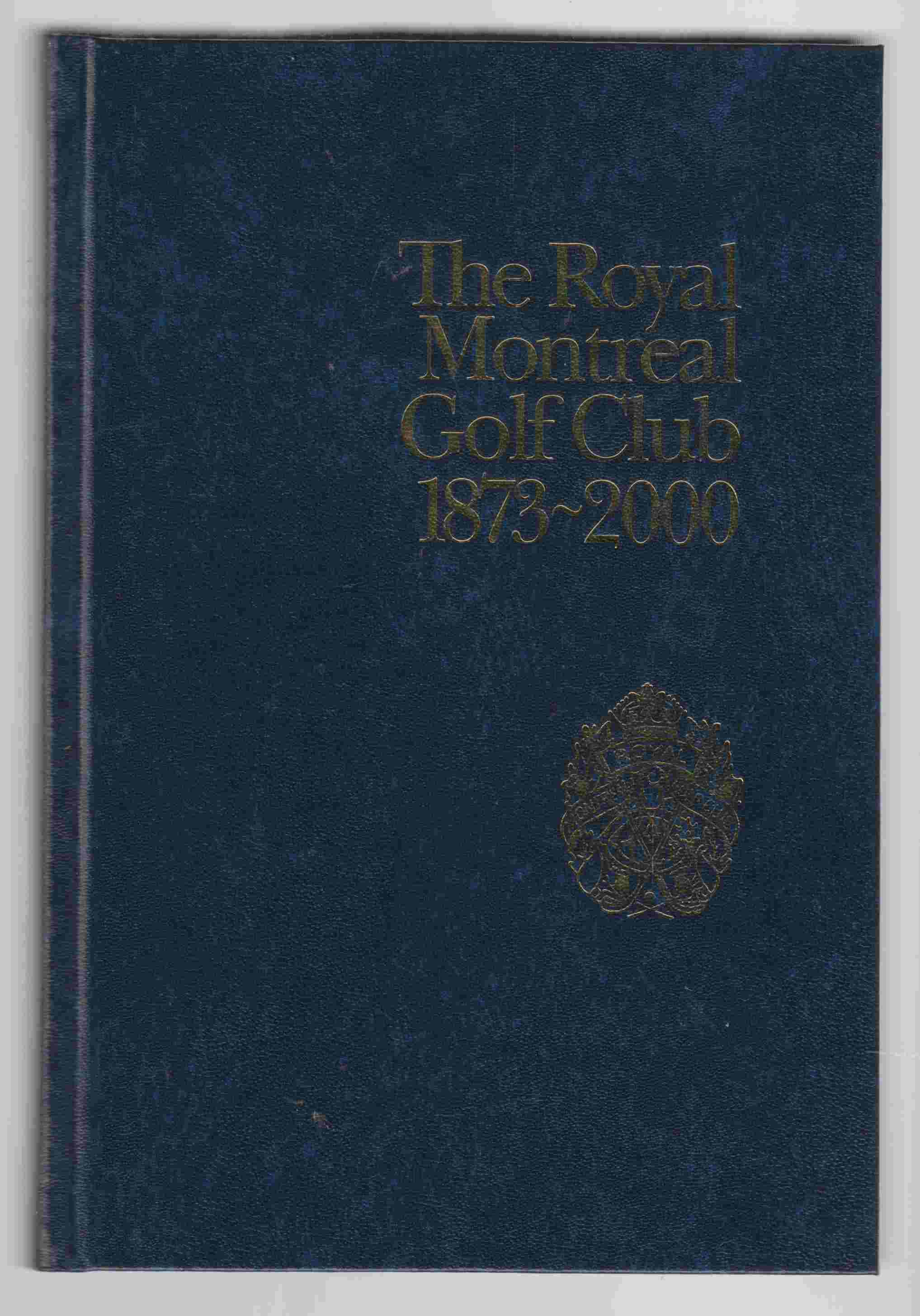 Image for The Royal Montreal Golf Club 1873-2000