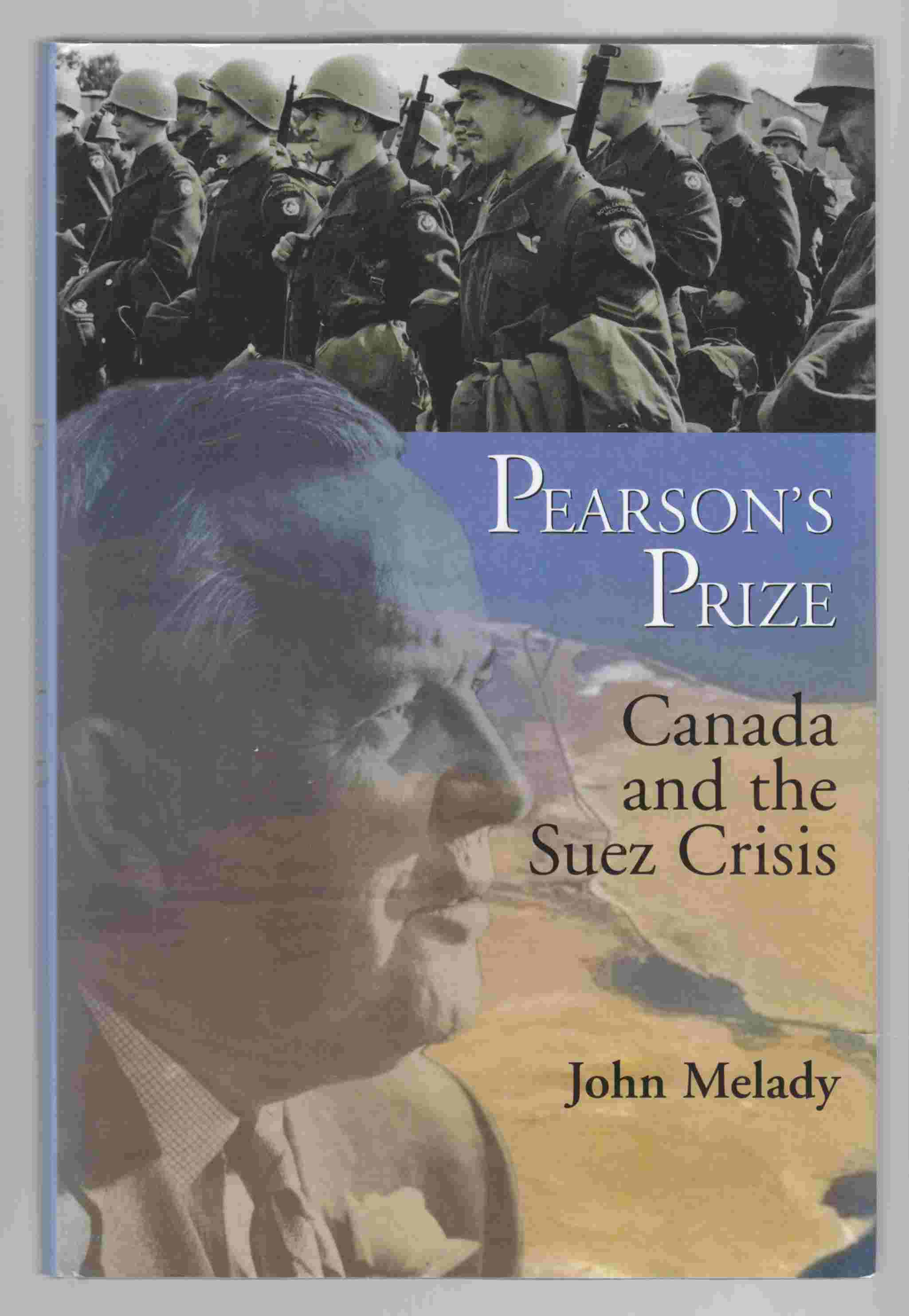 Image for Pearson's Prize Canada and the Suez Crisis