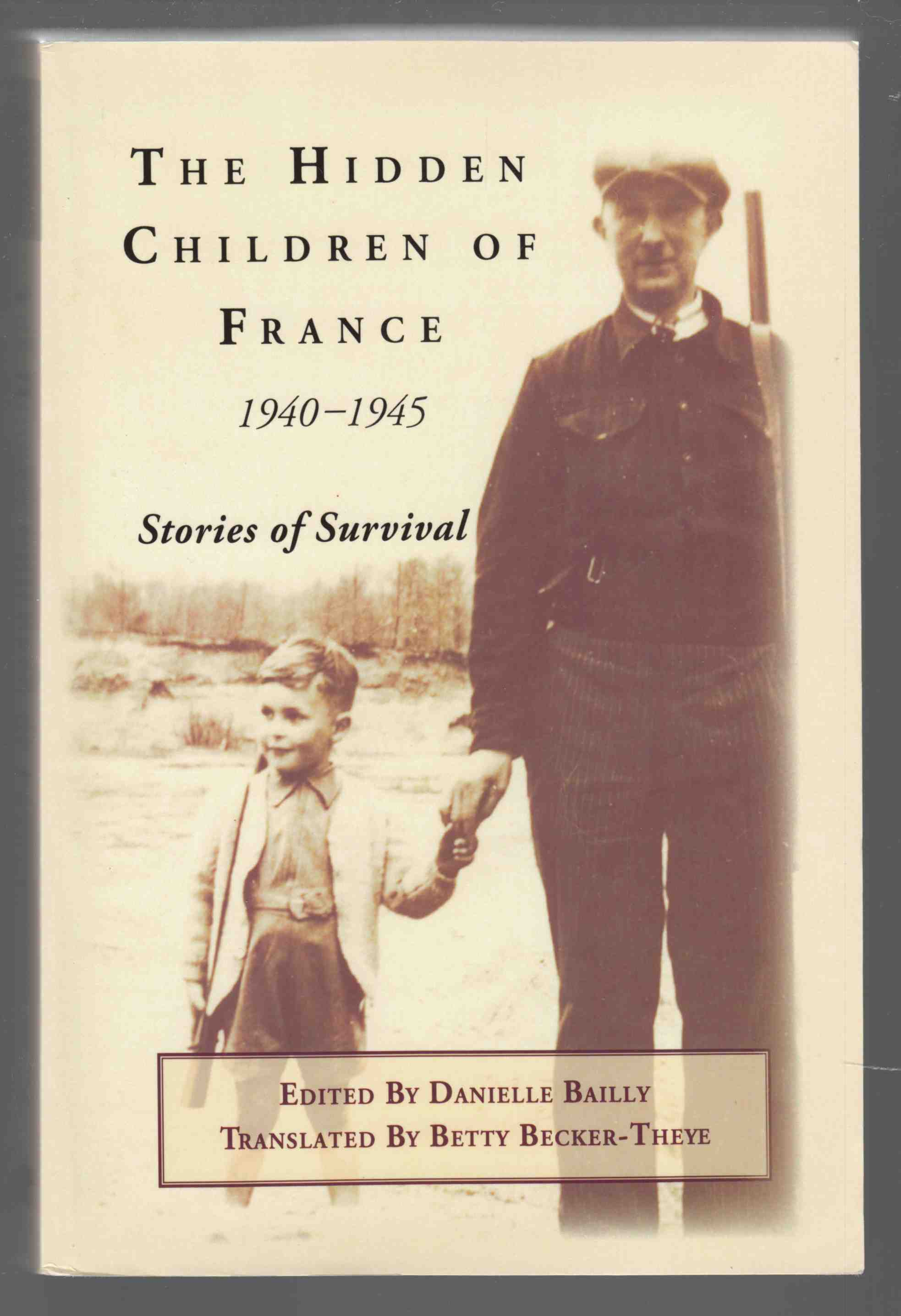 Image for The Hidden Children of France 1940-1945 Stories of Survival