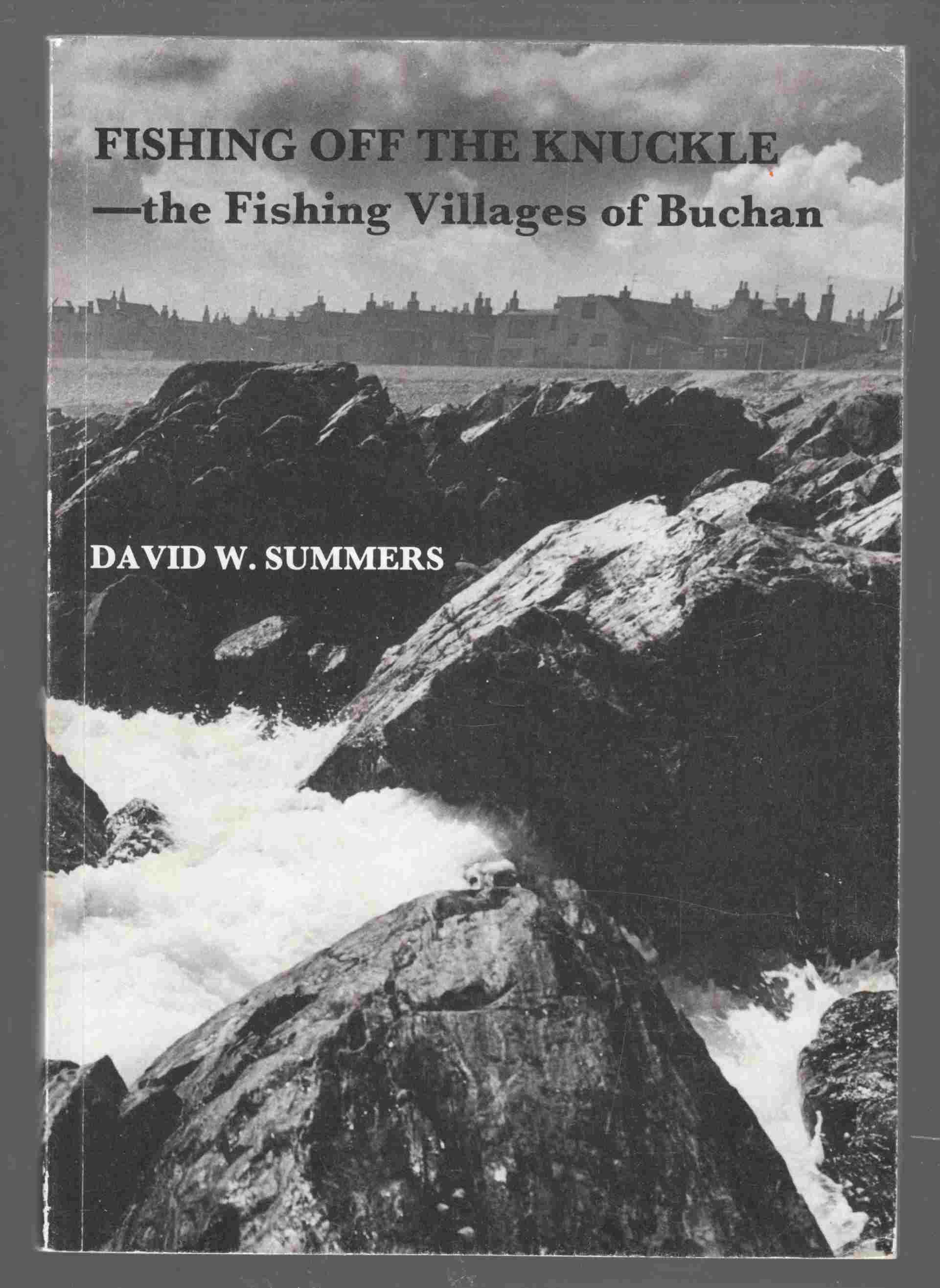 Image for Fishing off the Knuckle The Fishing Villages of Buchan