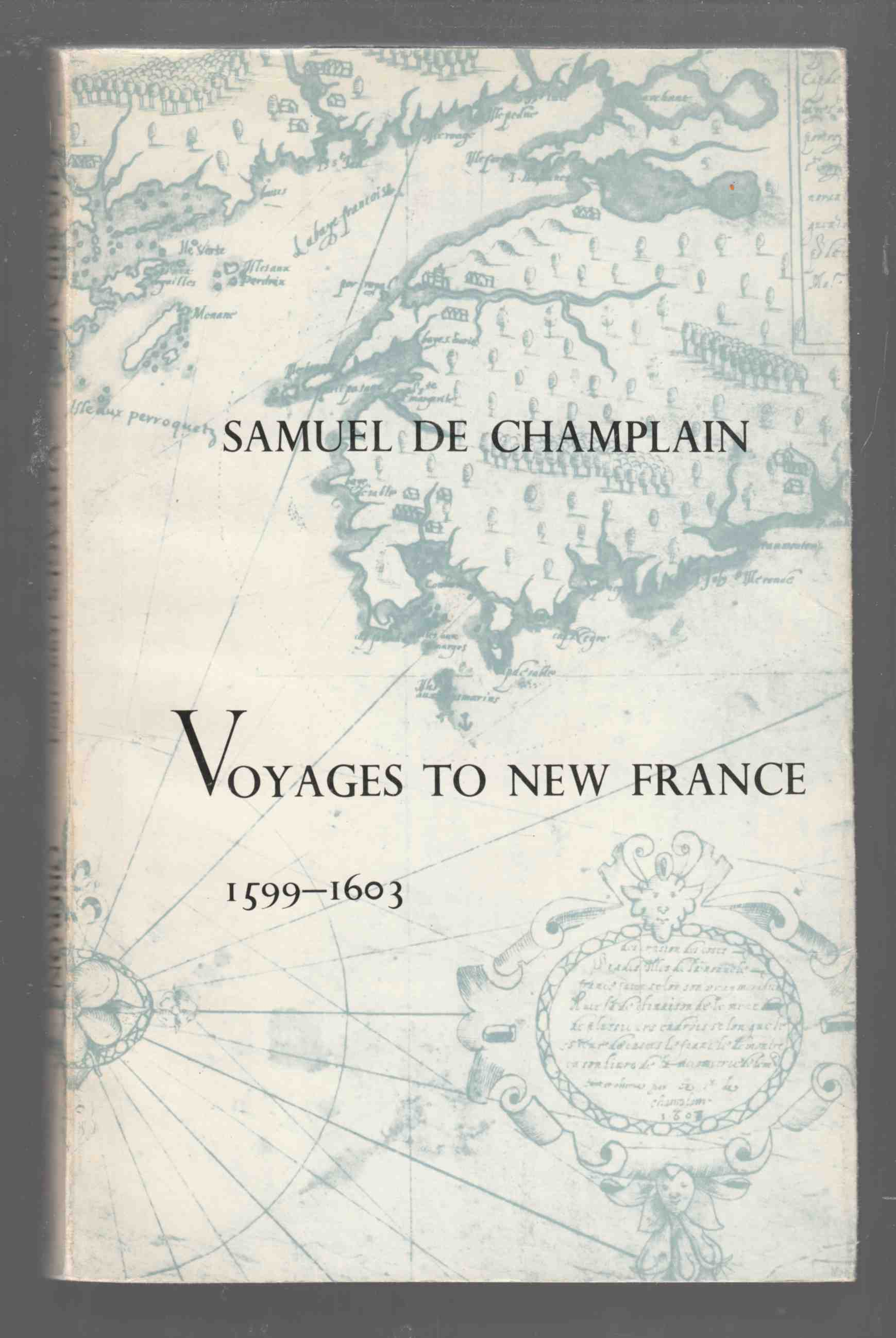 Image for Voyages to New France 1599-1603