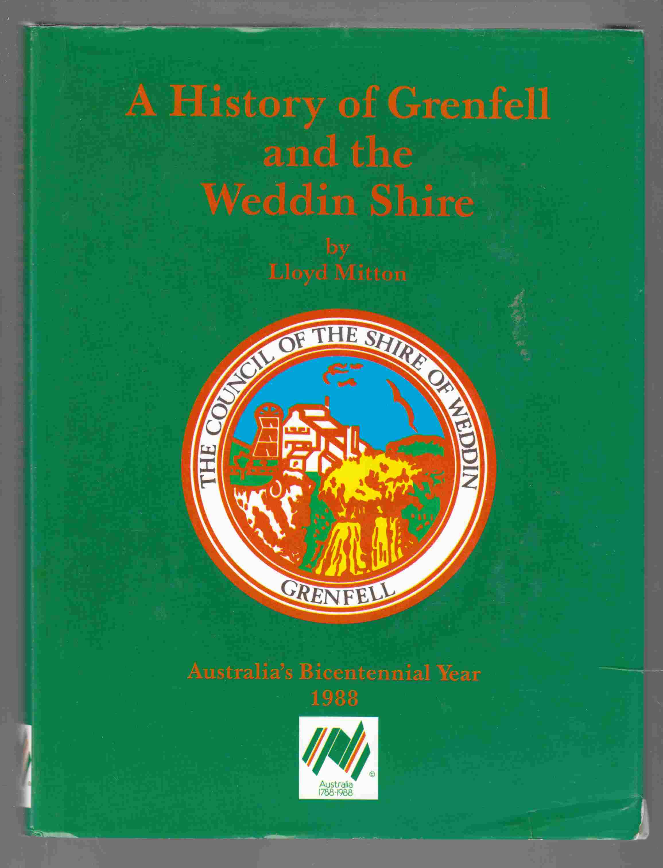 Image for A History of Grenfell and the Weddin Shire