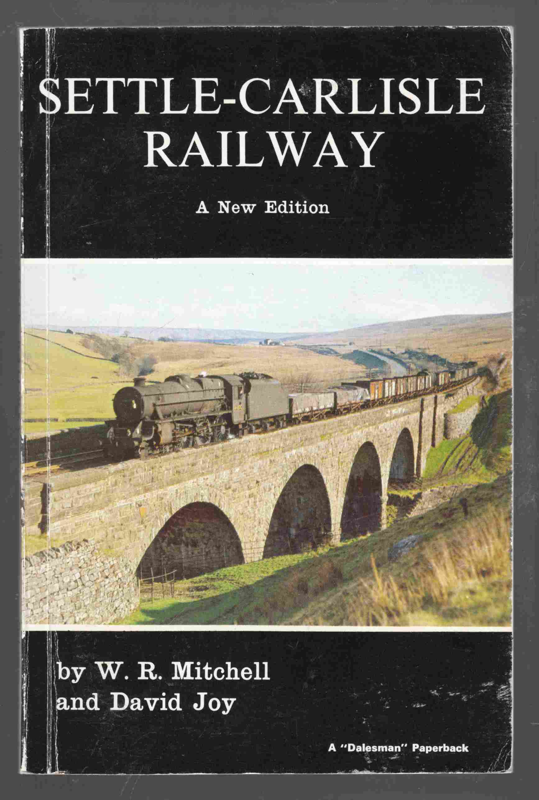 Image for Settle-Carlisle Railway A New Edition