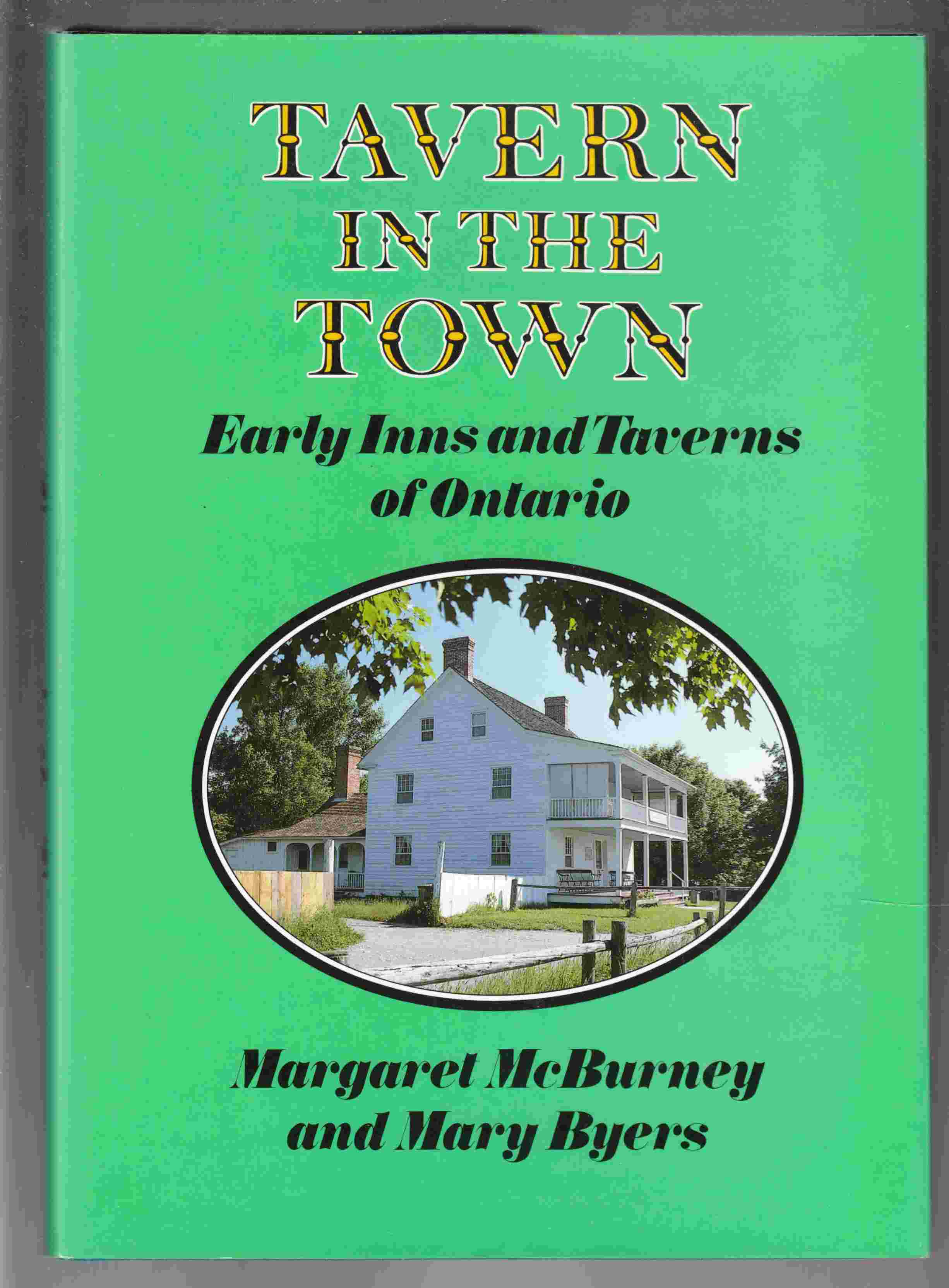 Image for Tavern in the Town Early Inns and Taverns of Ontario