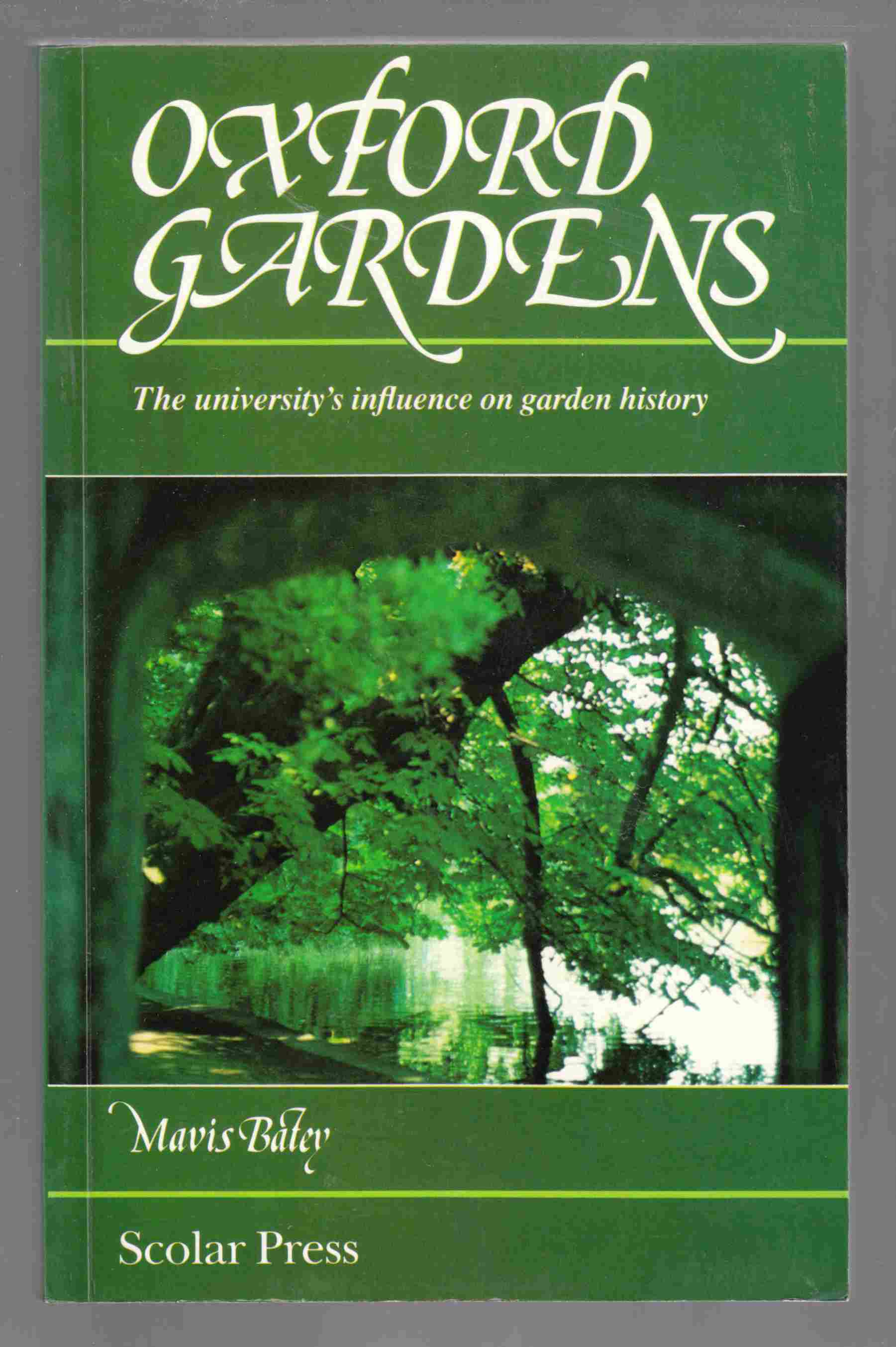 Image for Oxford Gardens The University's Influence on Garden History