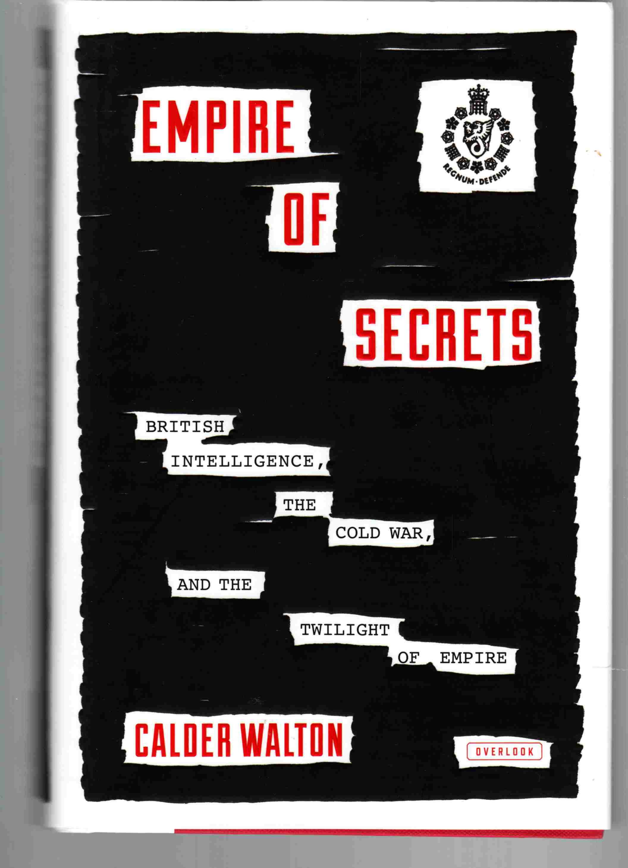 Image for Empire of Secrets British Intelligence, the Cold War, and the Twilight of Empire