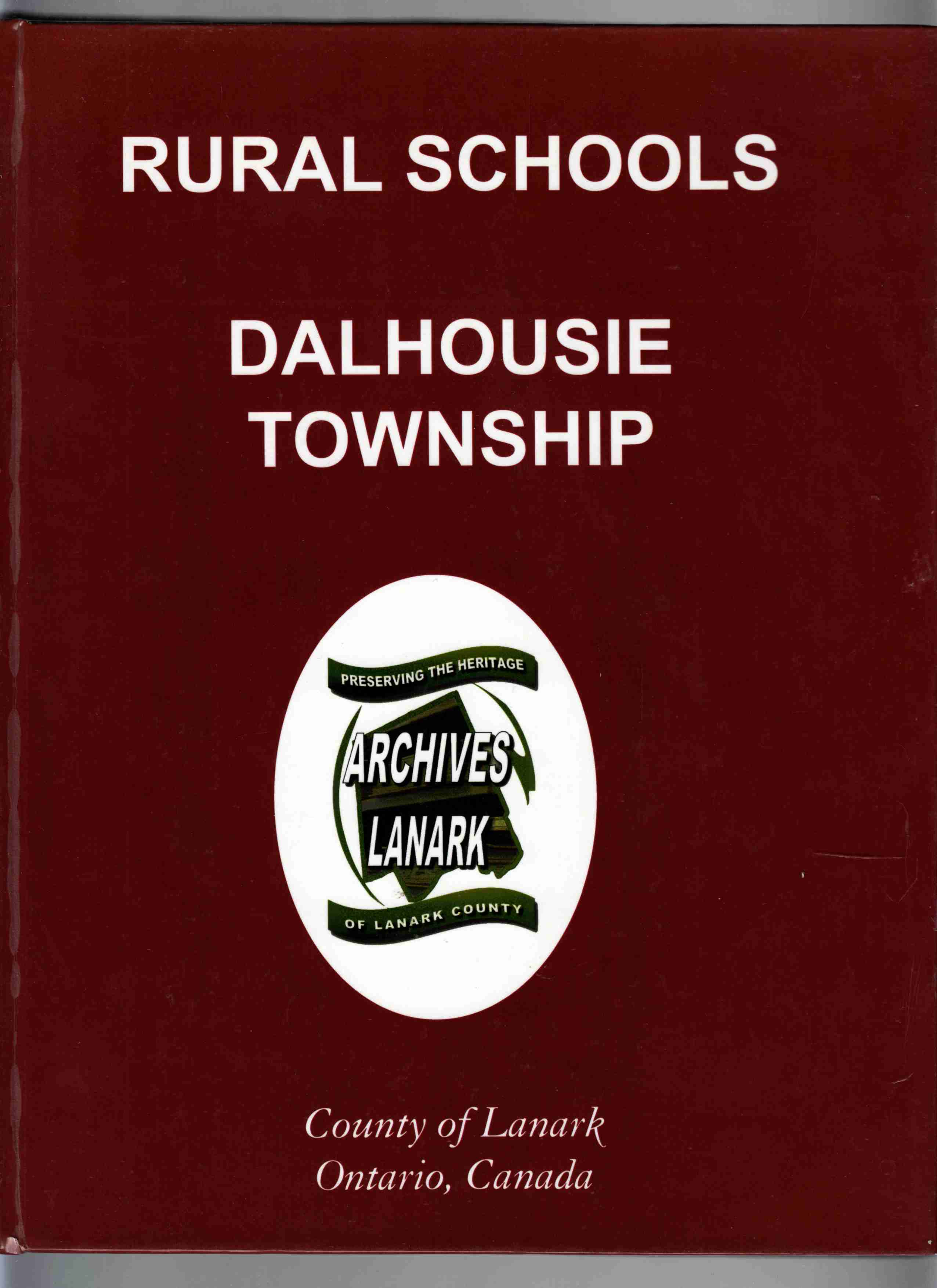 Image for Rural Schools Dalhousie Township County of Lanark Ontario, Canada