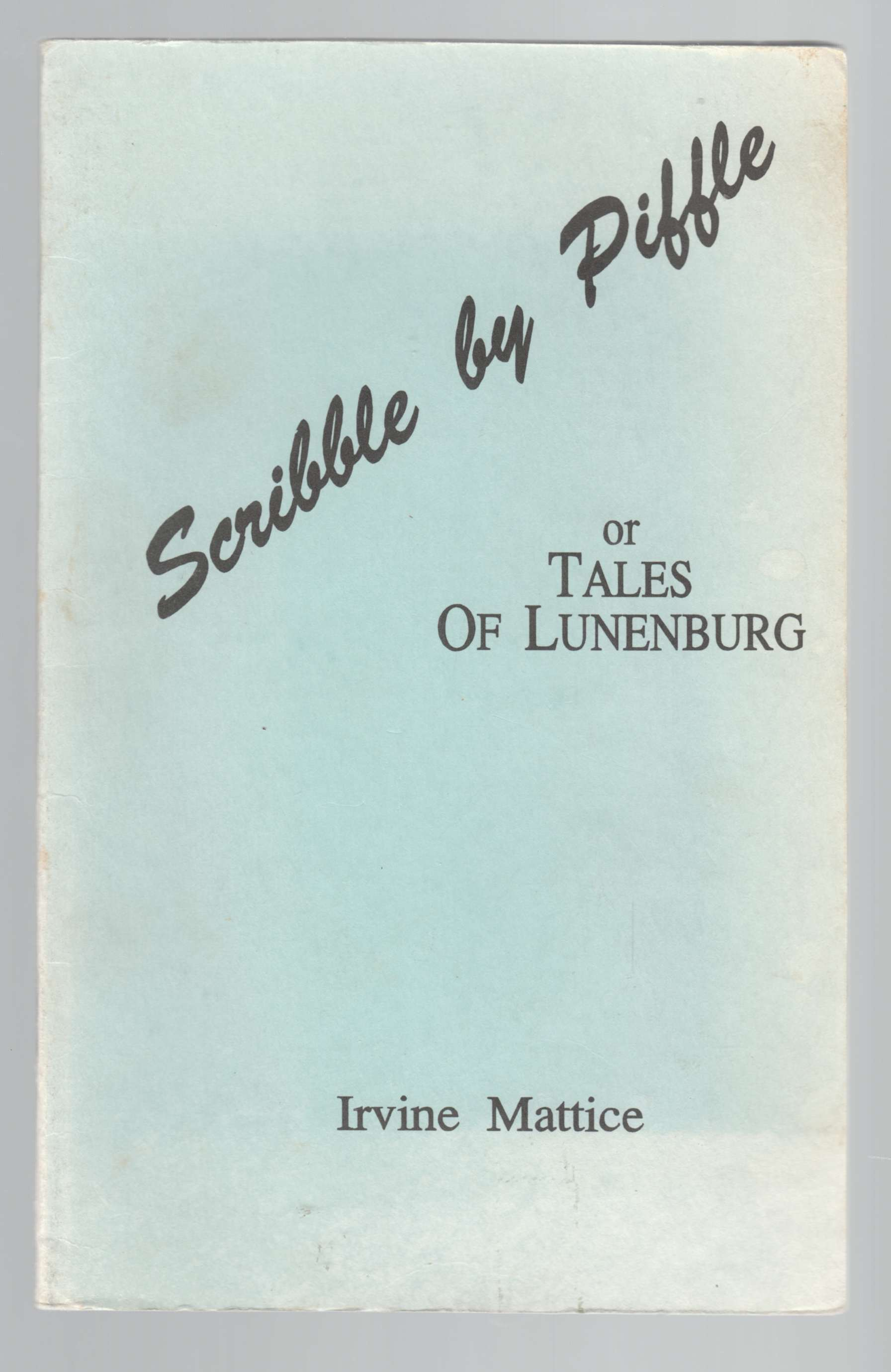 Image for Scribble by Piffle or Tales of Old Lunenburg