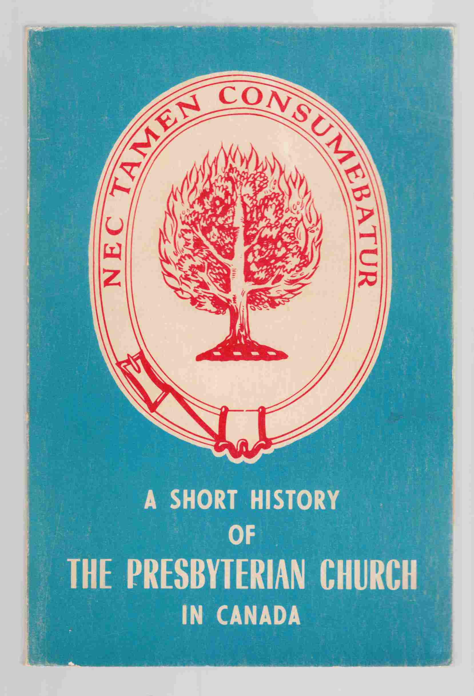 Image for A Short History of the Presbyterian Church in Canada