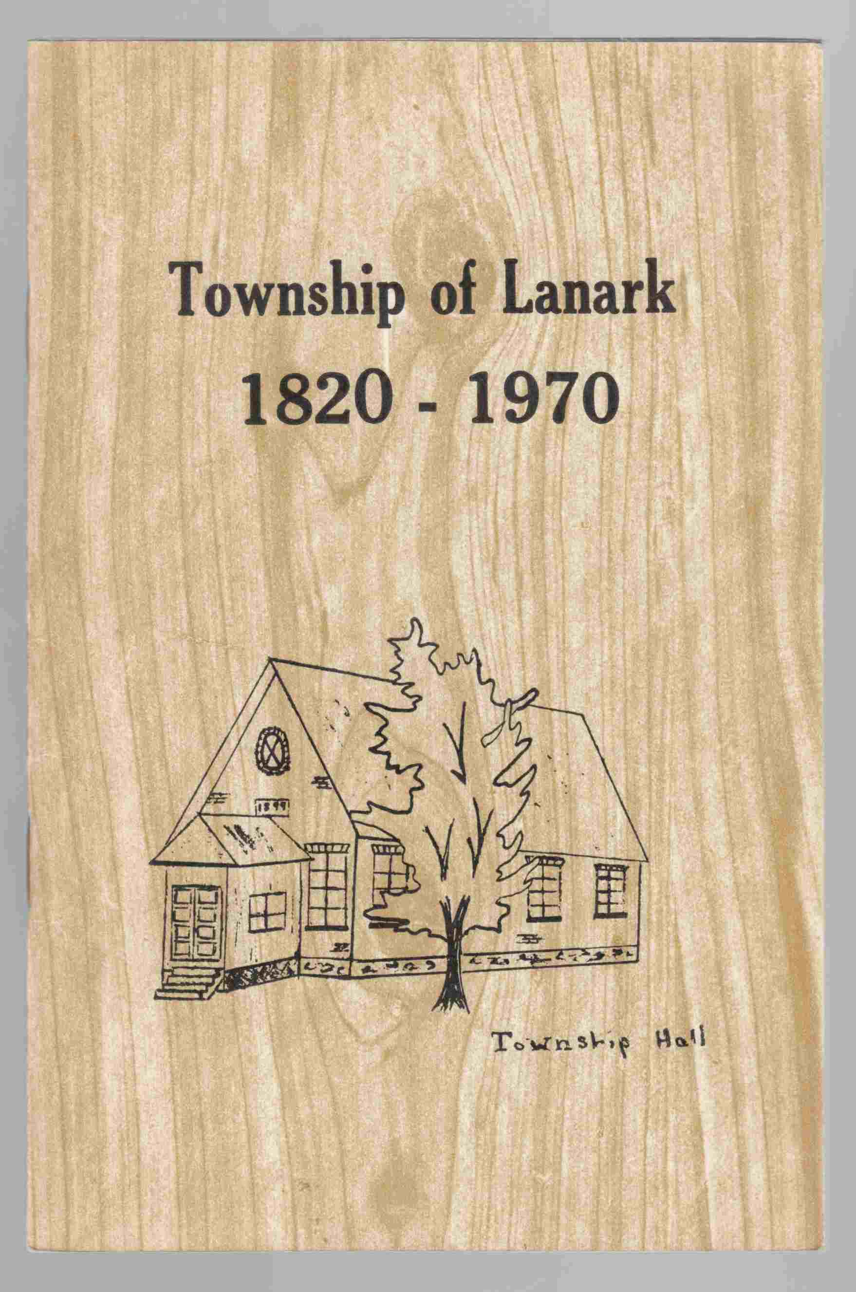 Image for Township of Lanark 1820 - 1970