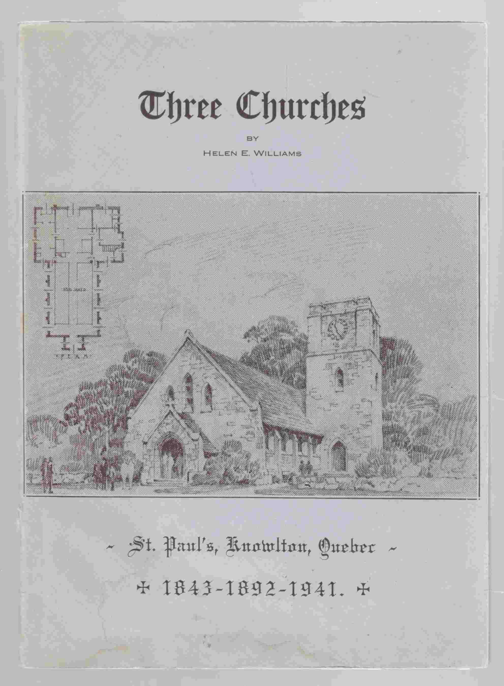 Image for Three Churches St. Paul's, Knowlton Quebec 1843-1892-1941