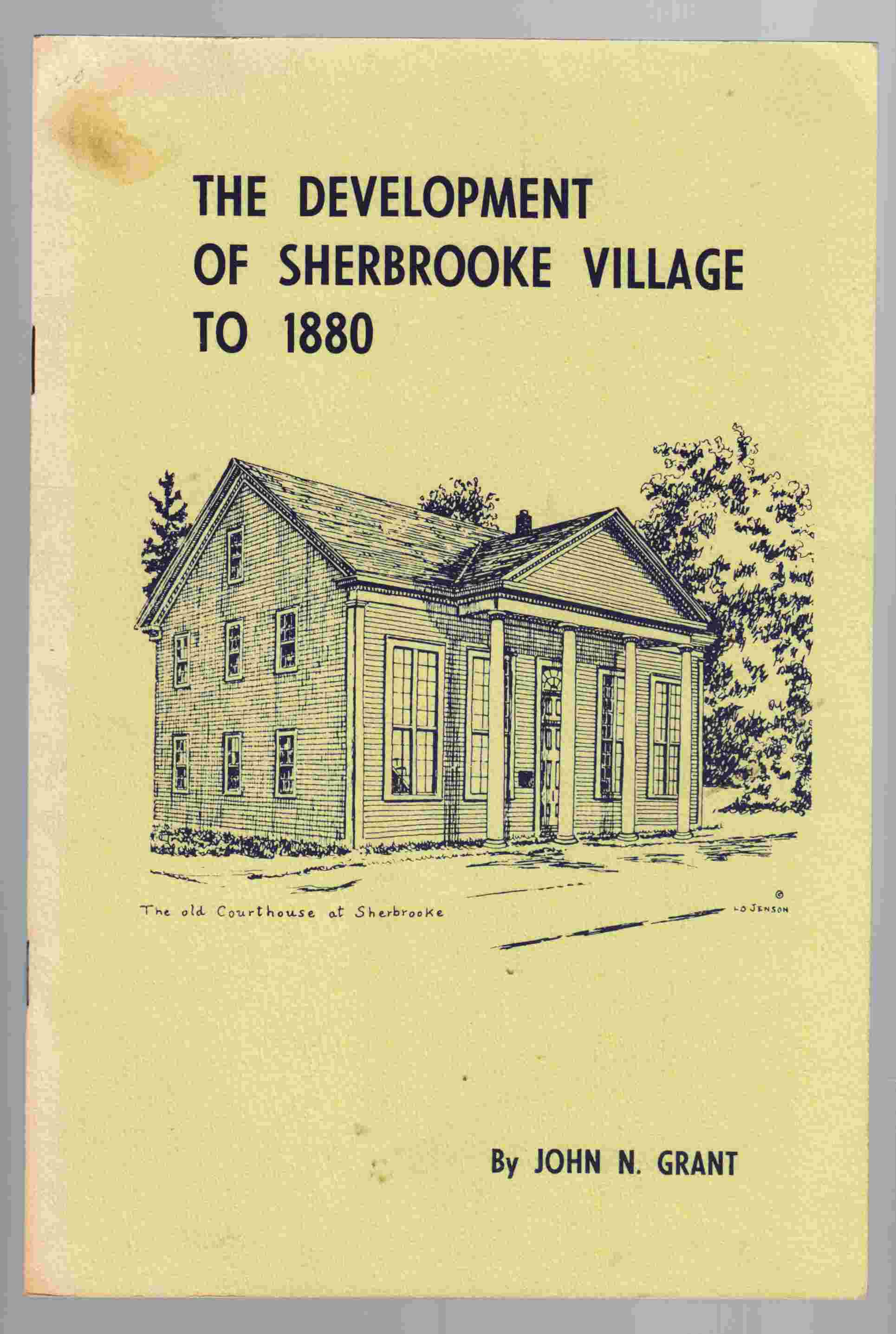Image for The Development of Sherbrooke Village to 1880