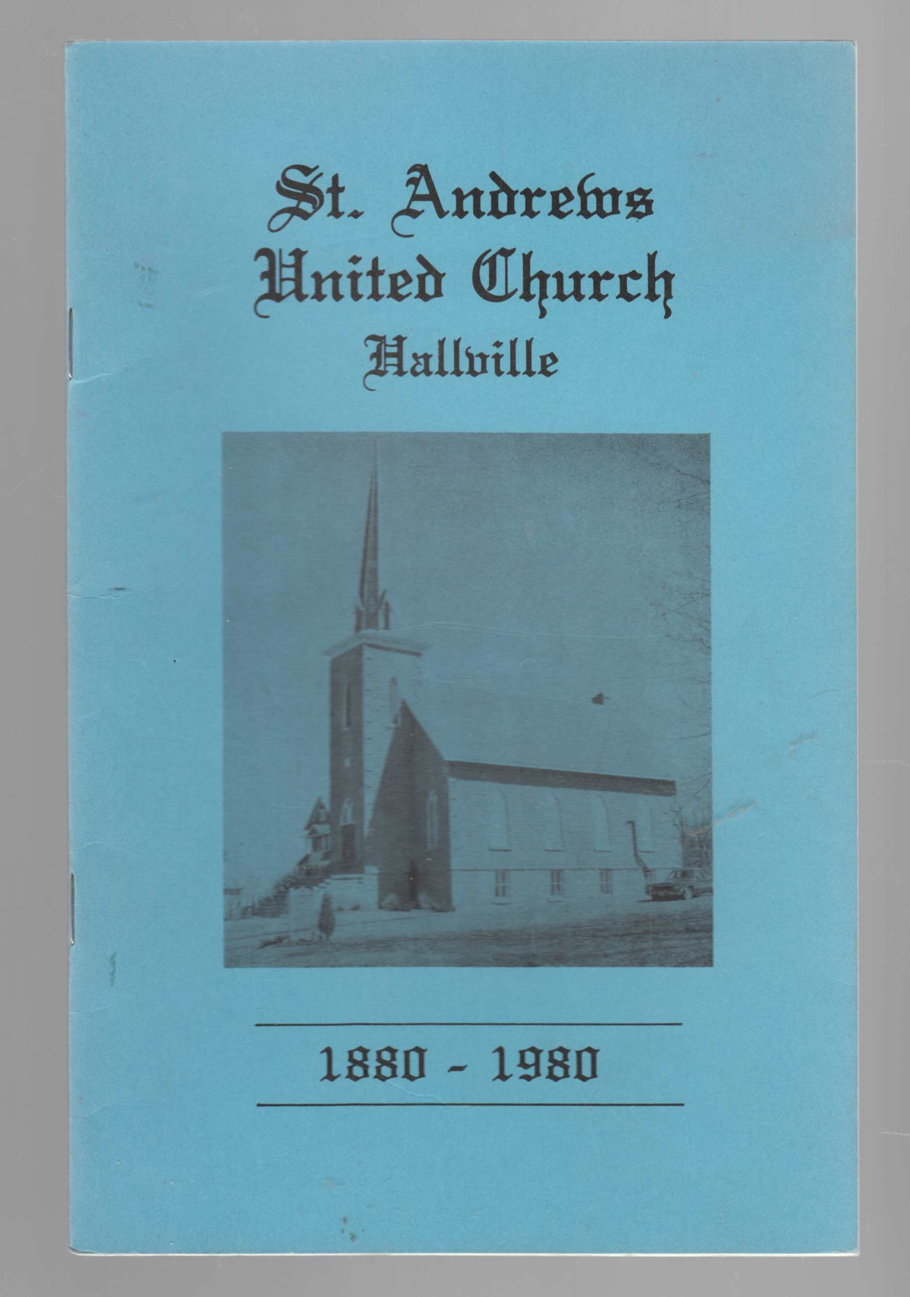 Image for St. Andrews United Church Hallville 1880 - 1980