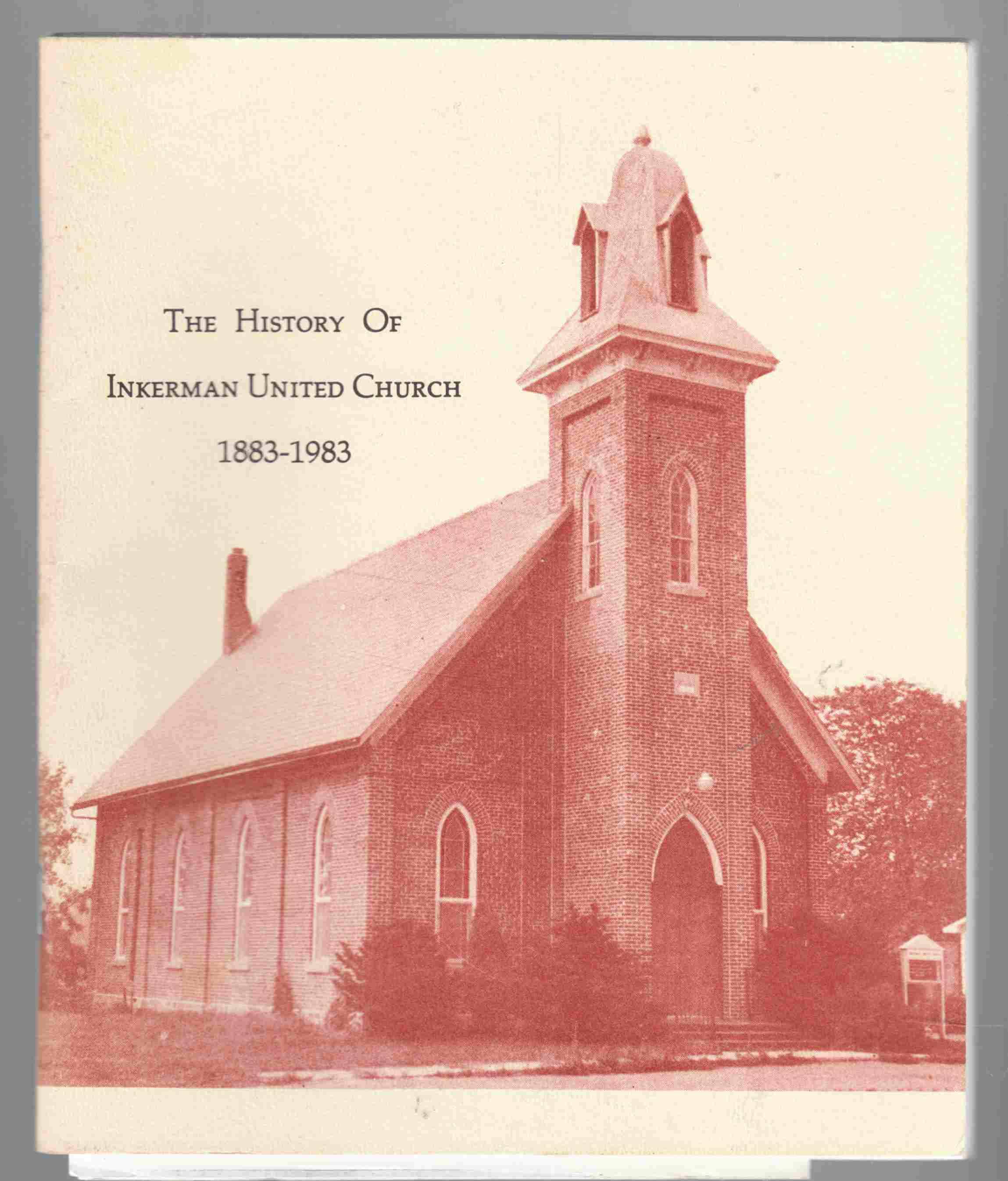 Image for Yesterday and To-Day The History of Inkerman United Church 1883-1983