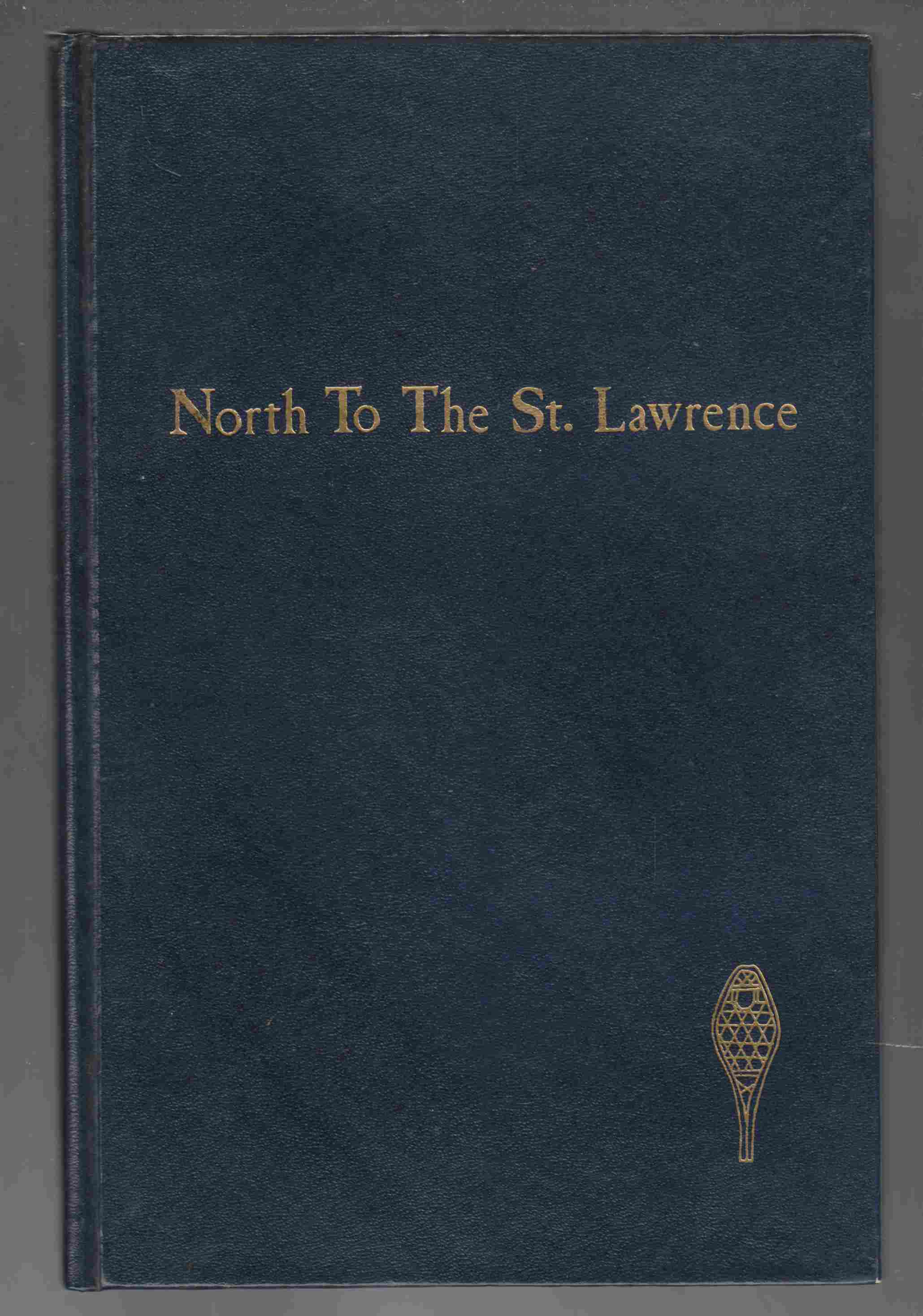 Image for North to the St. Lawrence