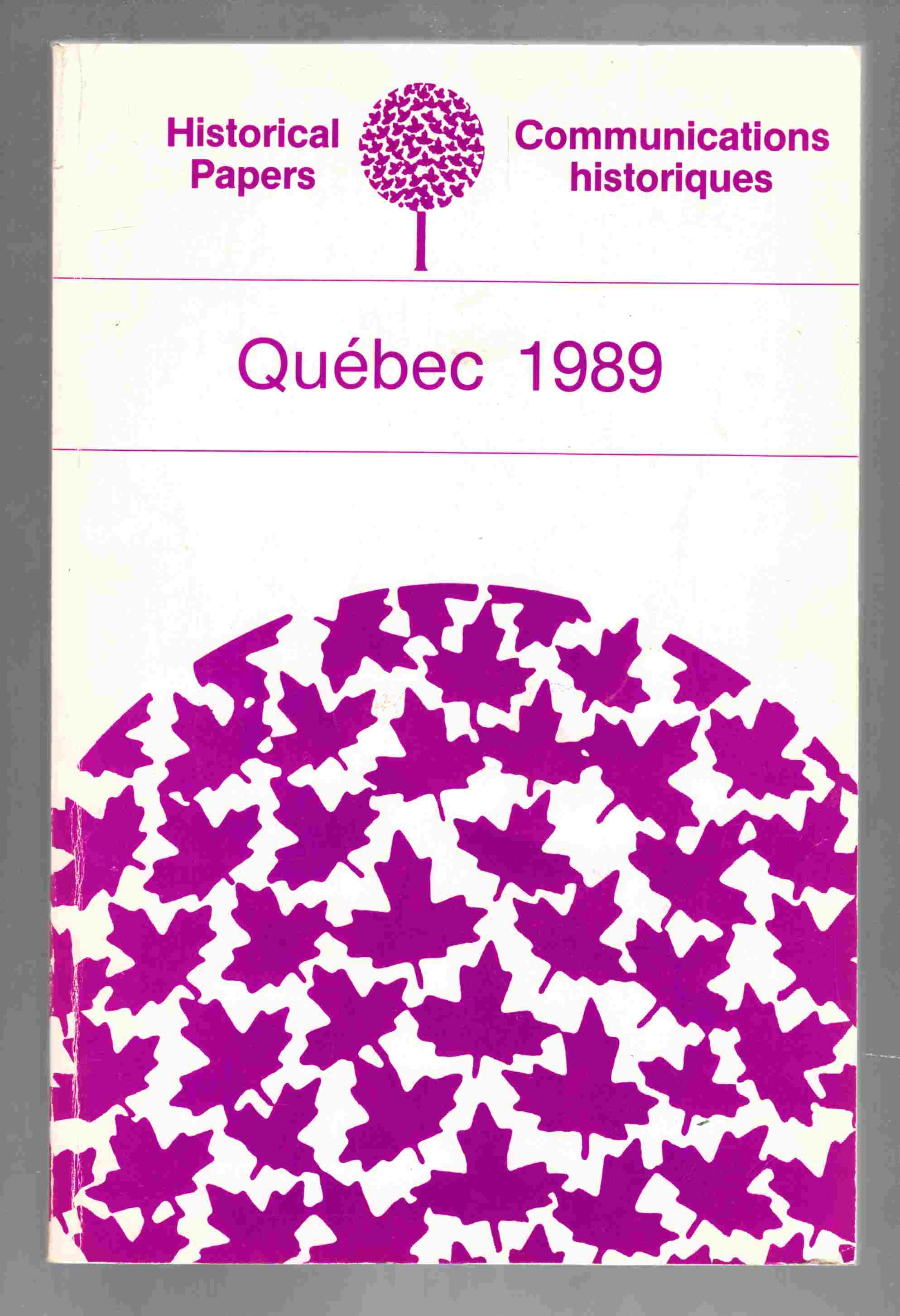 Image for Historical Papers / Communications Historiques Quebec 1989