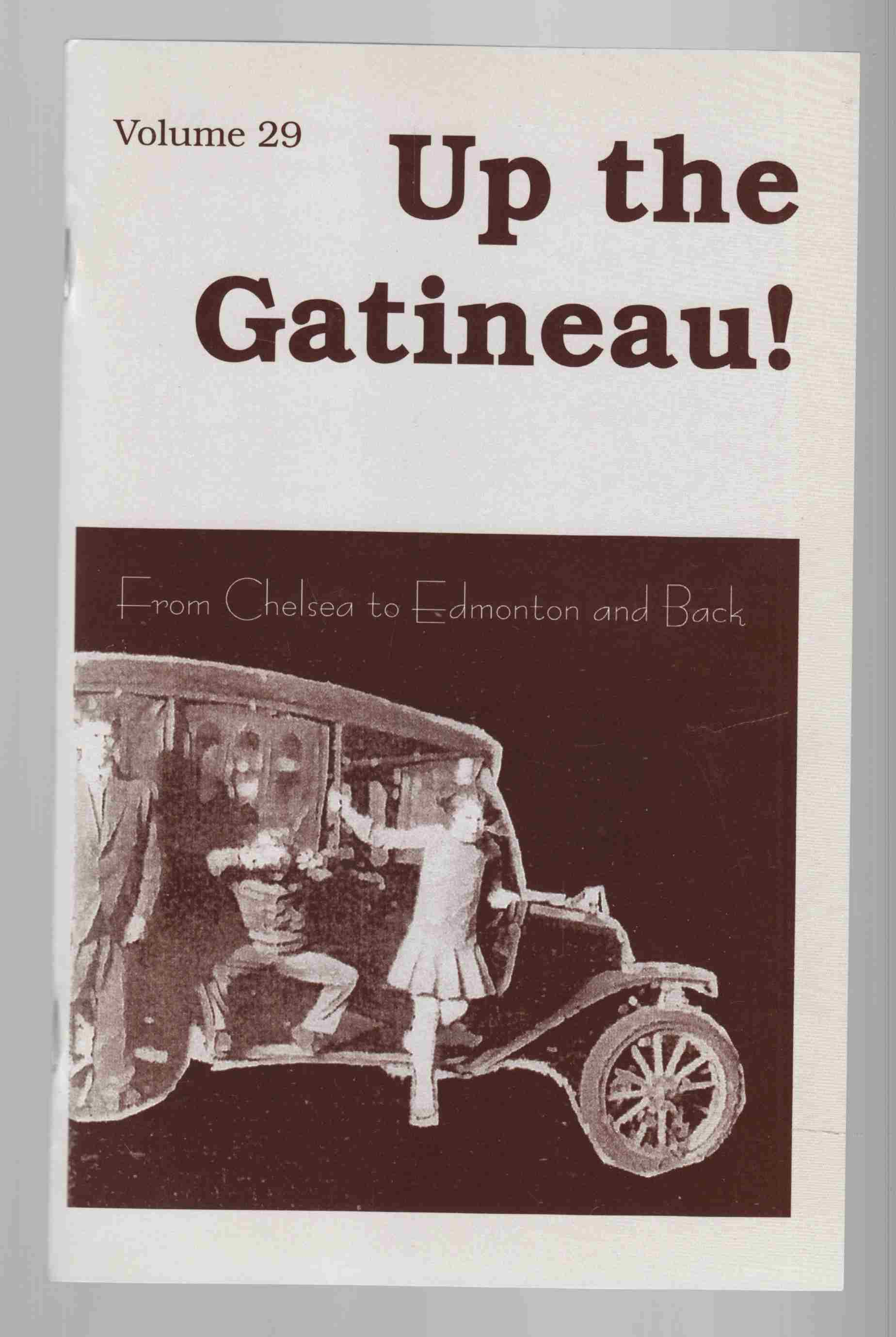 Image for Up the Gatineau! Volume 29