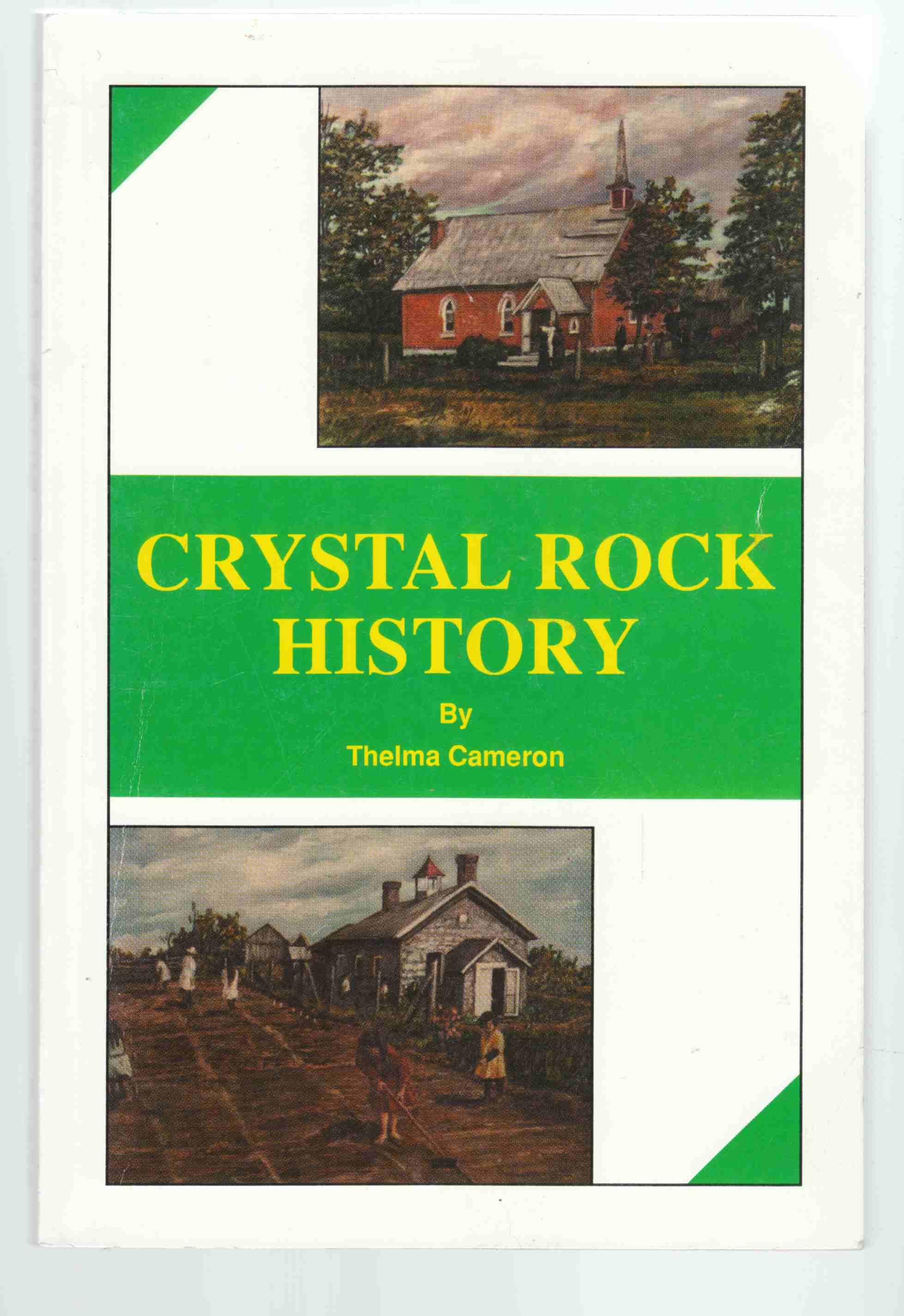 Image for Crystal Rock History (Its Rocky Twists and Turns)