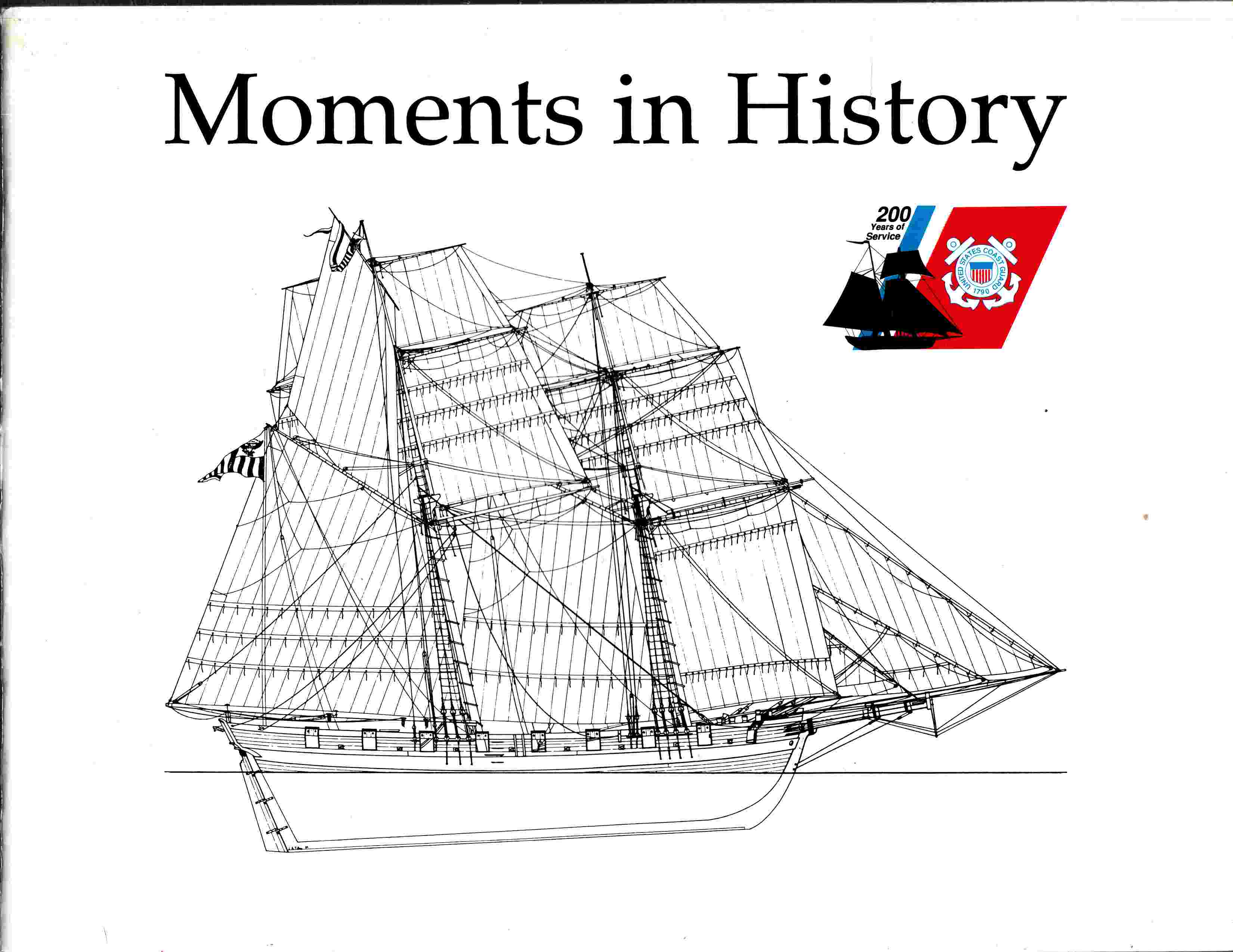 Image for Moments in History  200 Years of Service