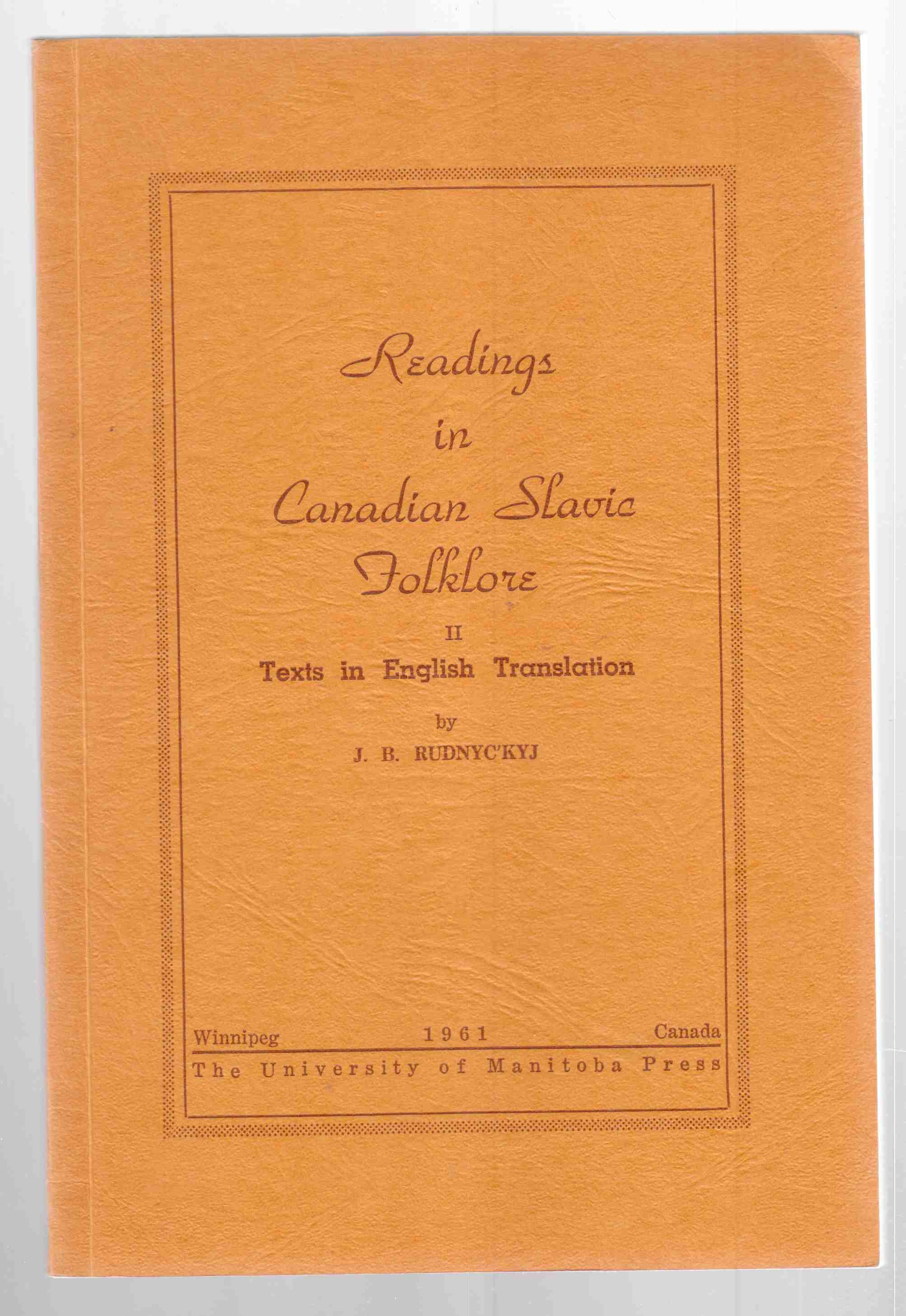 Image for Readings in Canadian Slavic Folklore II Texts in English Translation