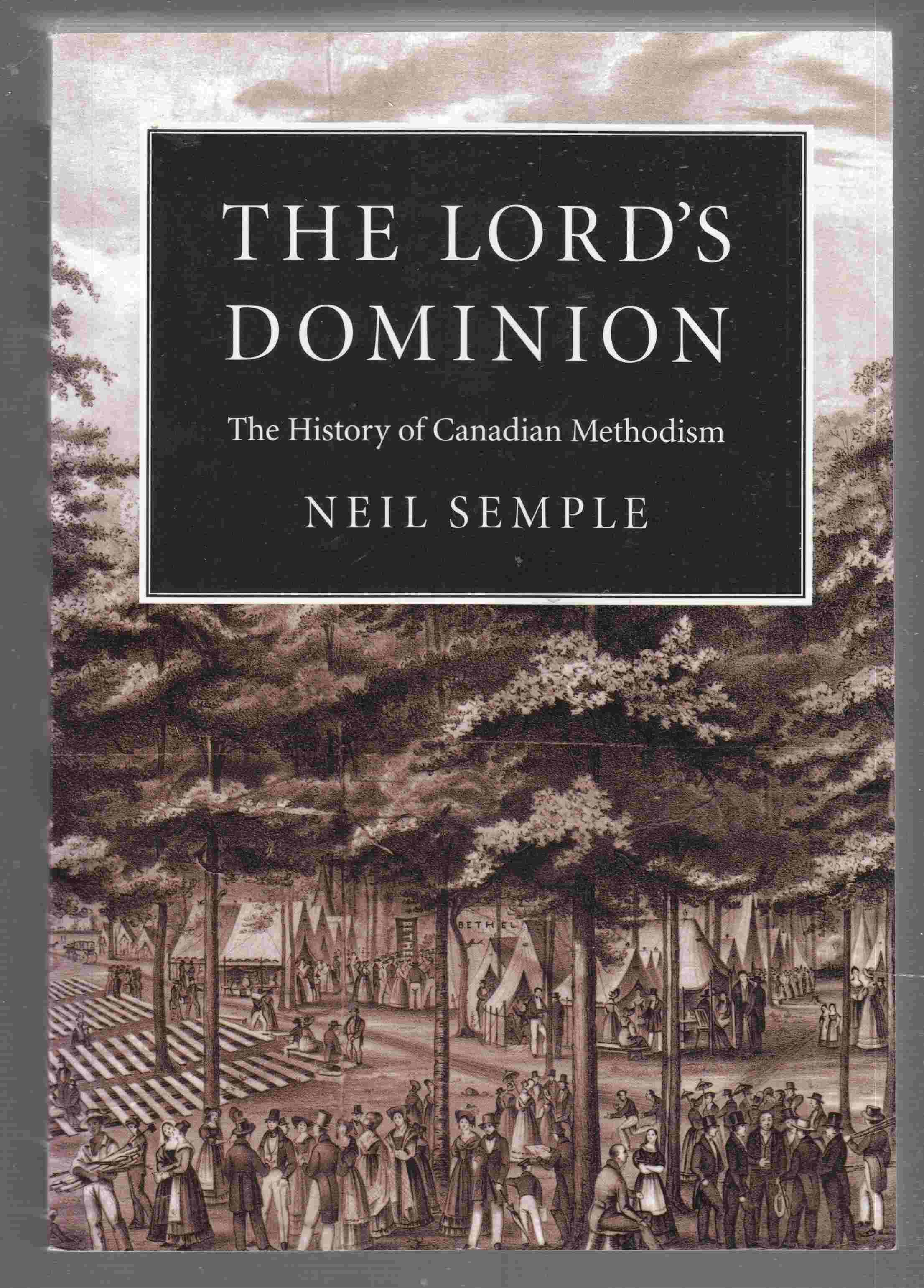 Image for The Lord's Dominion  The History of Canadian Methodism