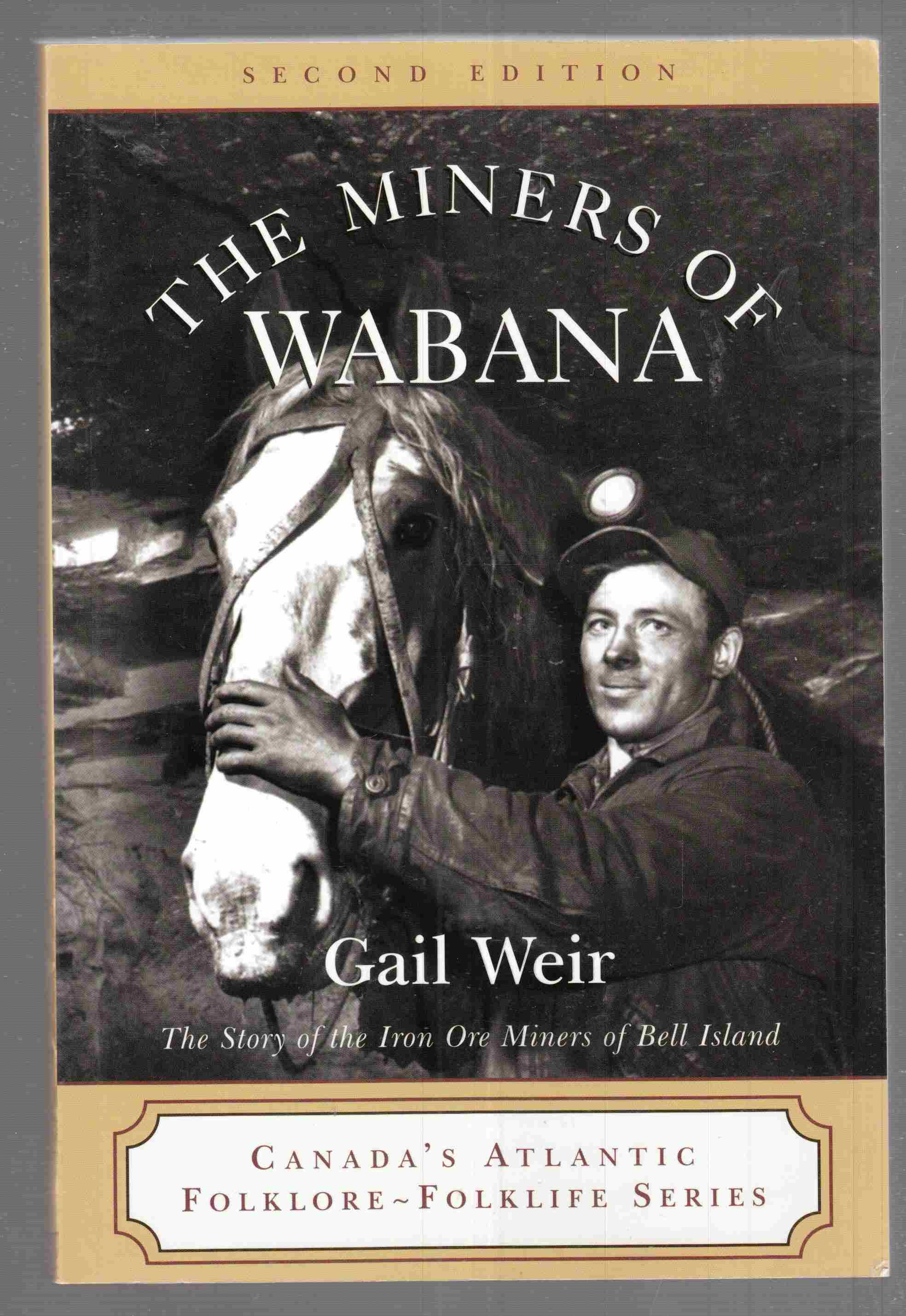 Image for The Miners of Wabana  The Story of the Iron Ore Miners of Bell Island