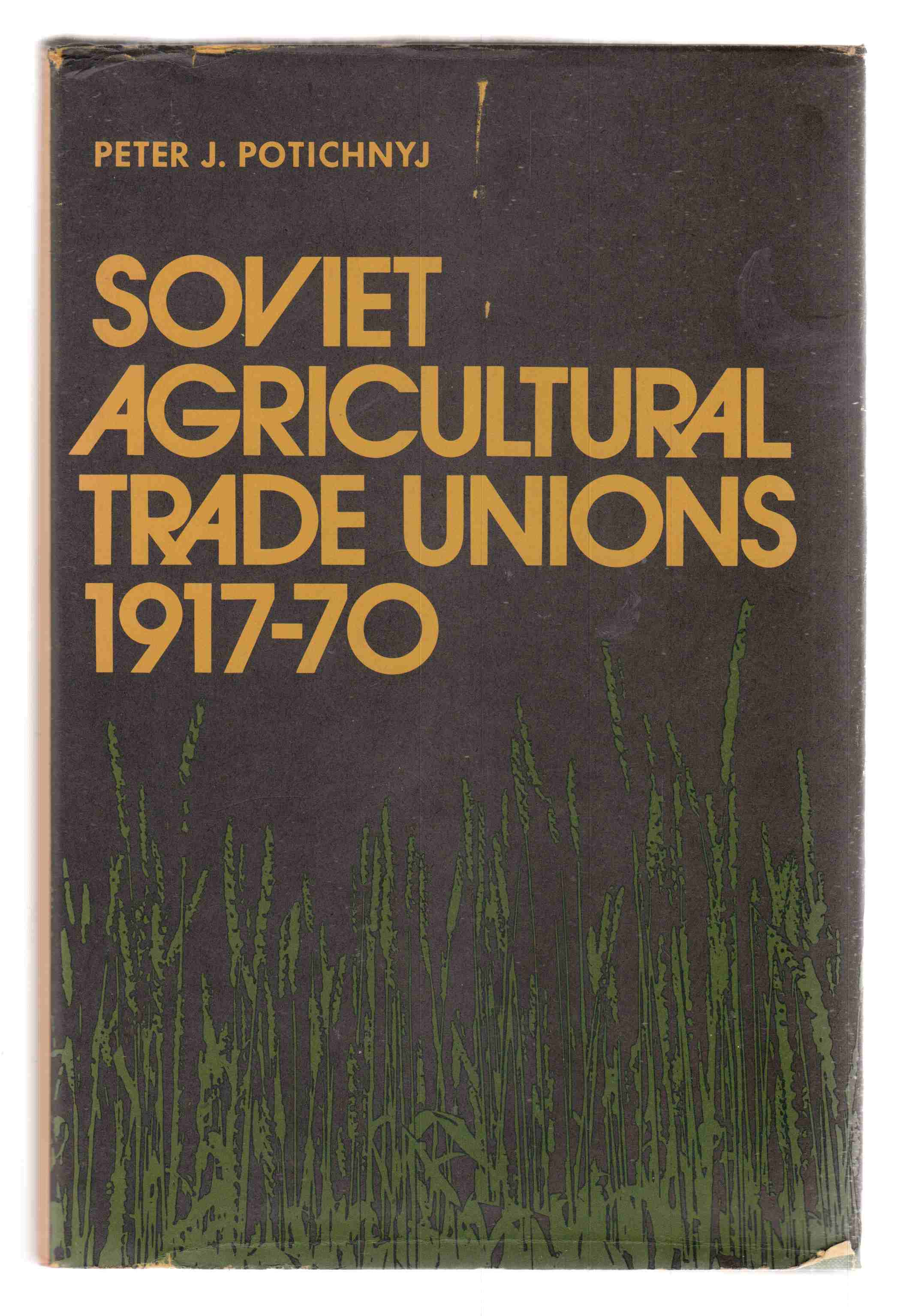 Image for Soviet Agricultural Trade Unions, 1917-70