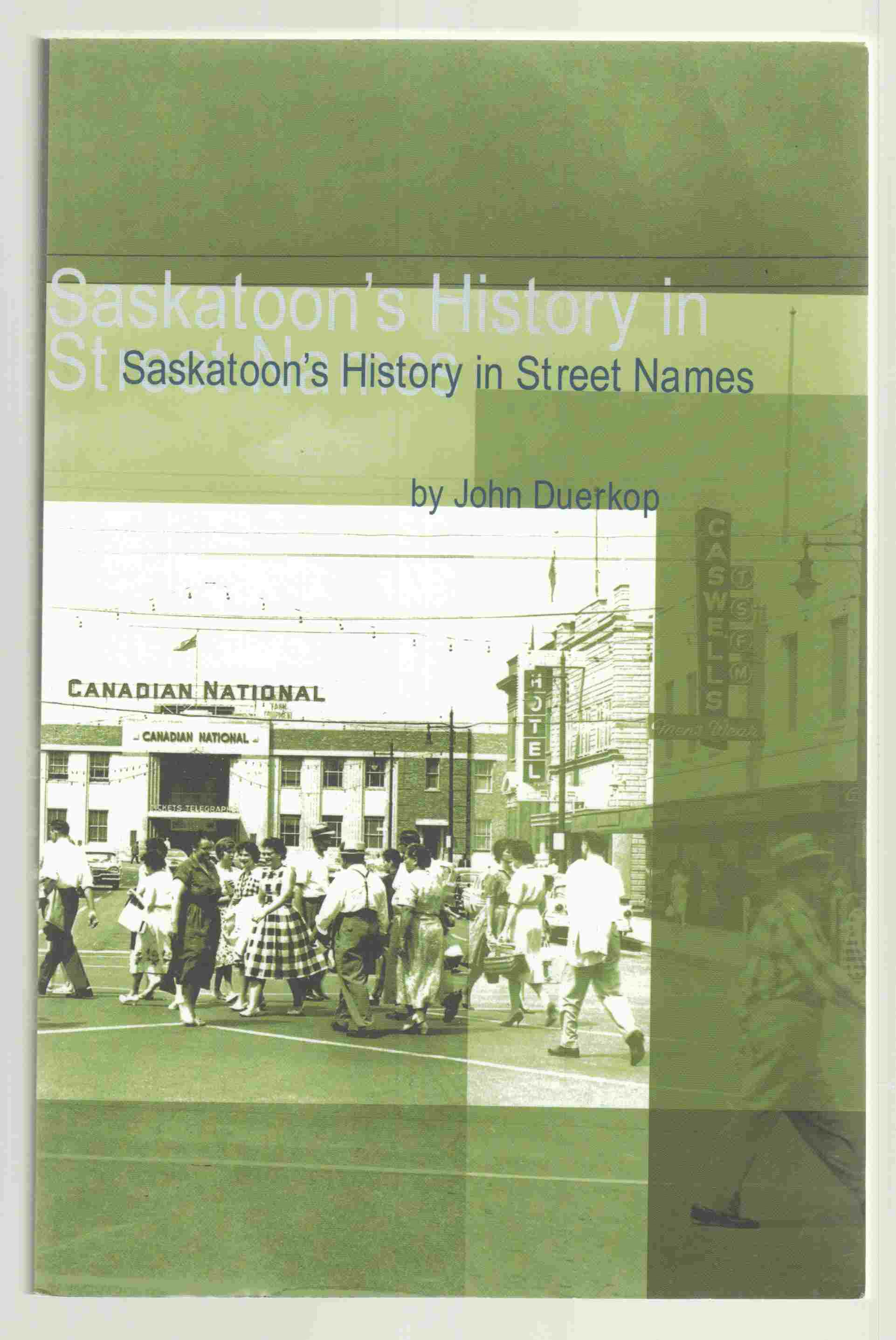 Image for Saskatoon´s History in Street Names
