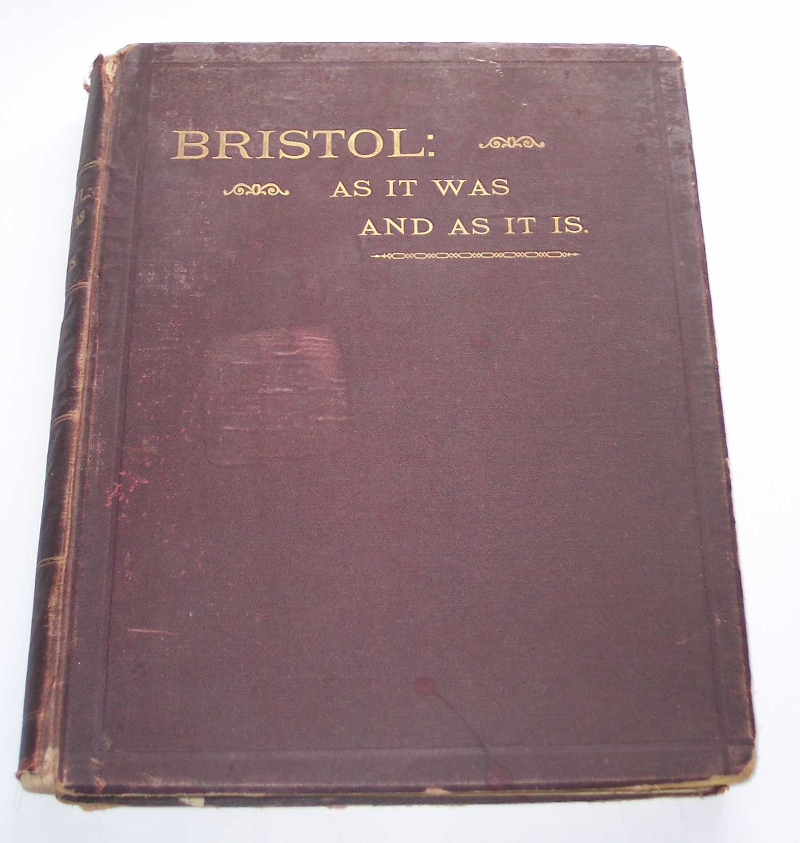 Image for Bristol: As it Was and As it Is A Record of Fifty Years of Progress