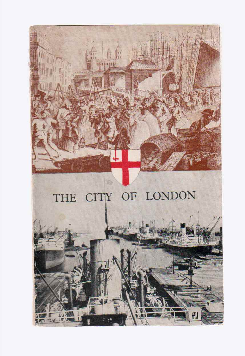 Image for The City of London: An Outline of its History