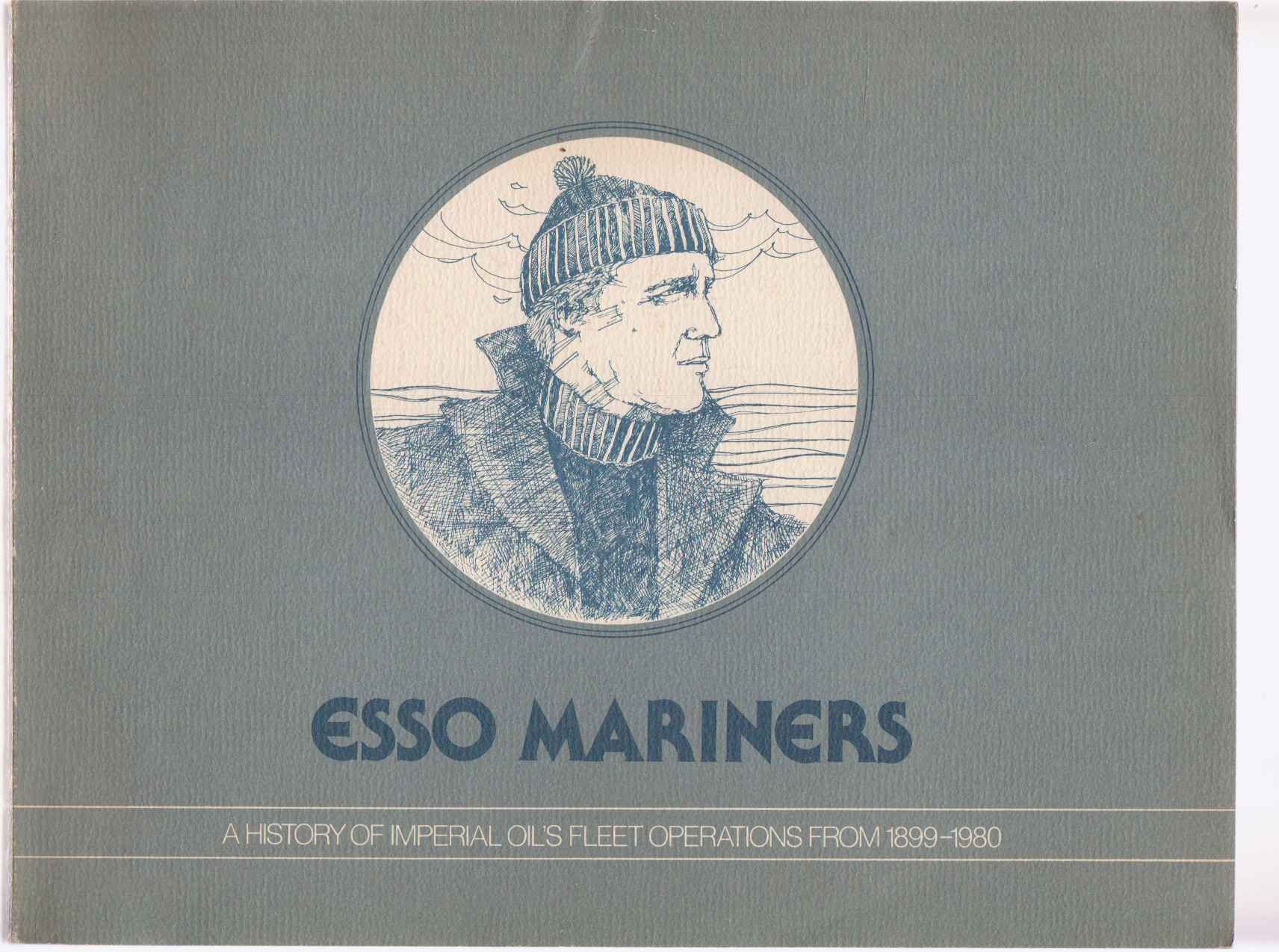 Image for Esso Mariners A History of Imperial Oil's Fleet Operations from 1899-1980