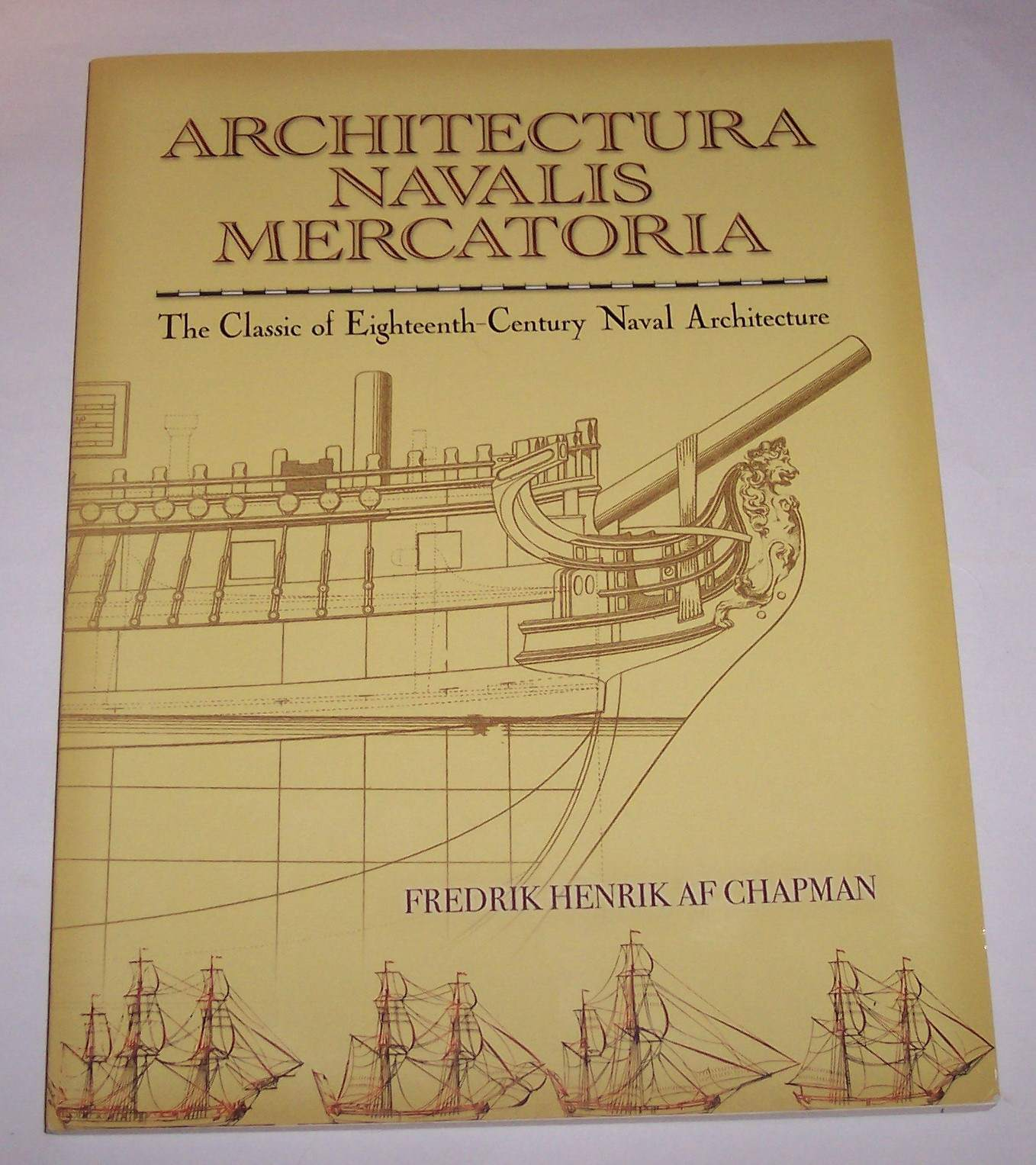 Image for Architectura Navalis Mercatoria  The Classic of Eighteenth-Century Naval Architecture
