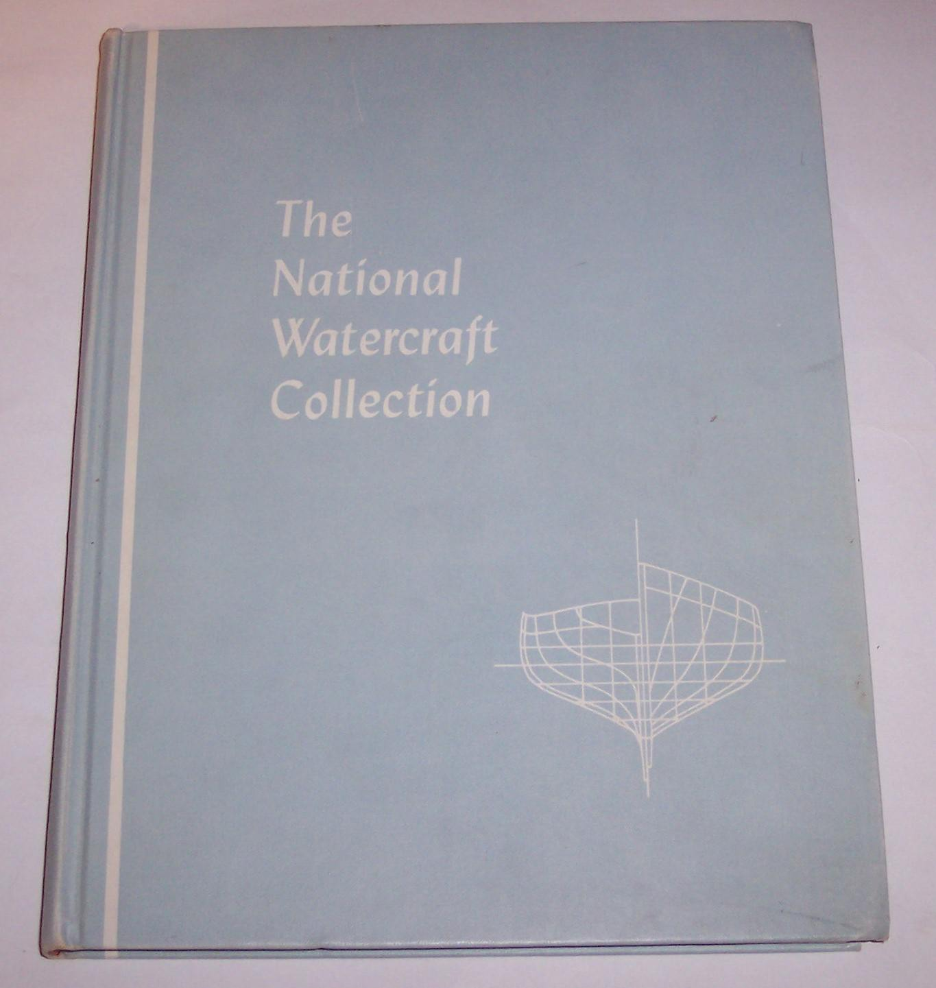 Image for The National Watercraft Collection   United States National Museum Bulletin 219