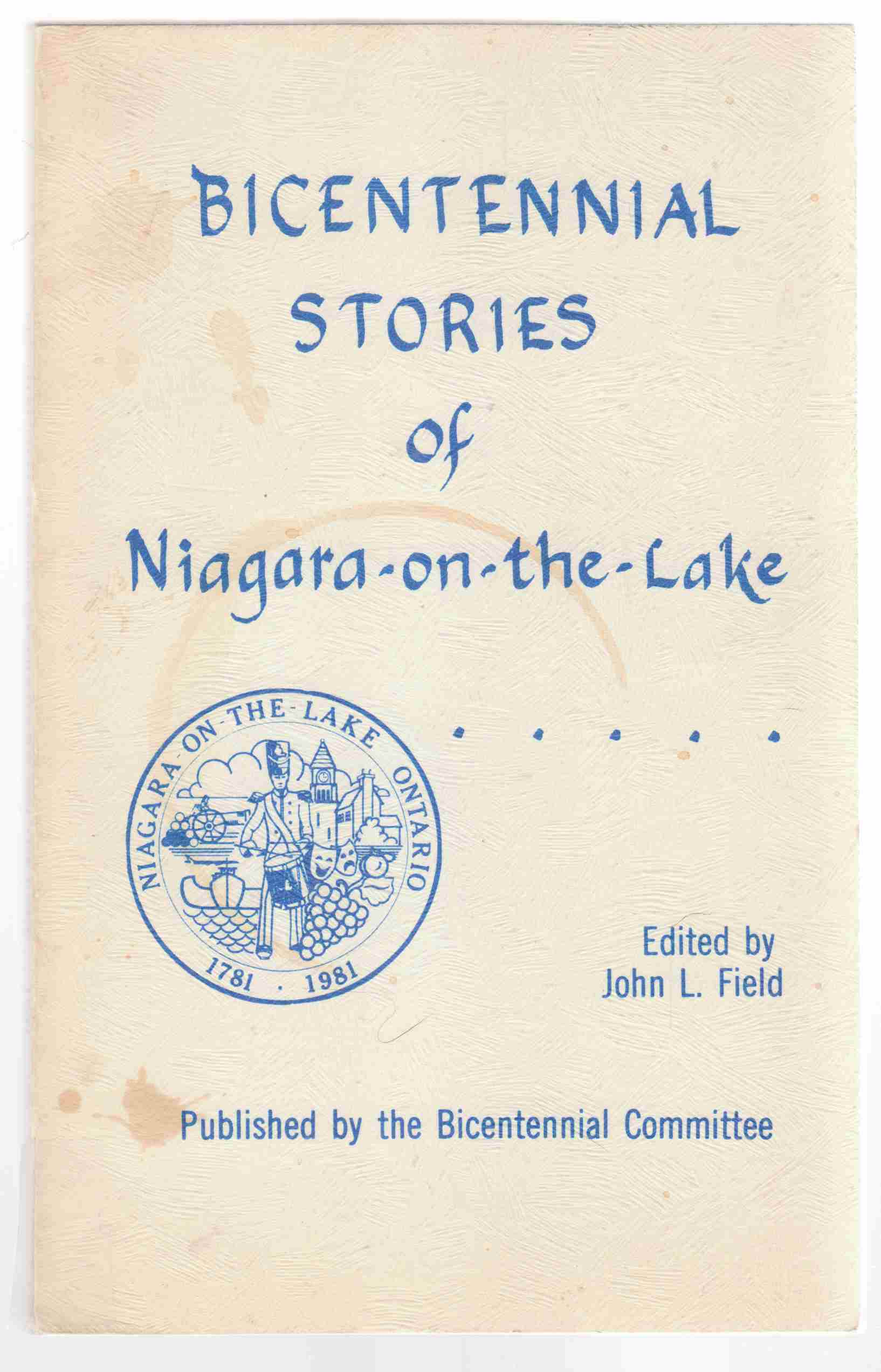 Image for Bicentennial Stories of Niagara-On-The Lake