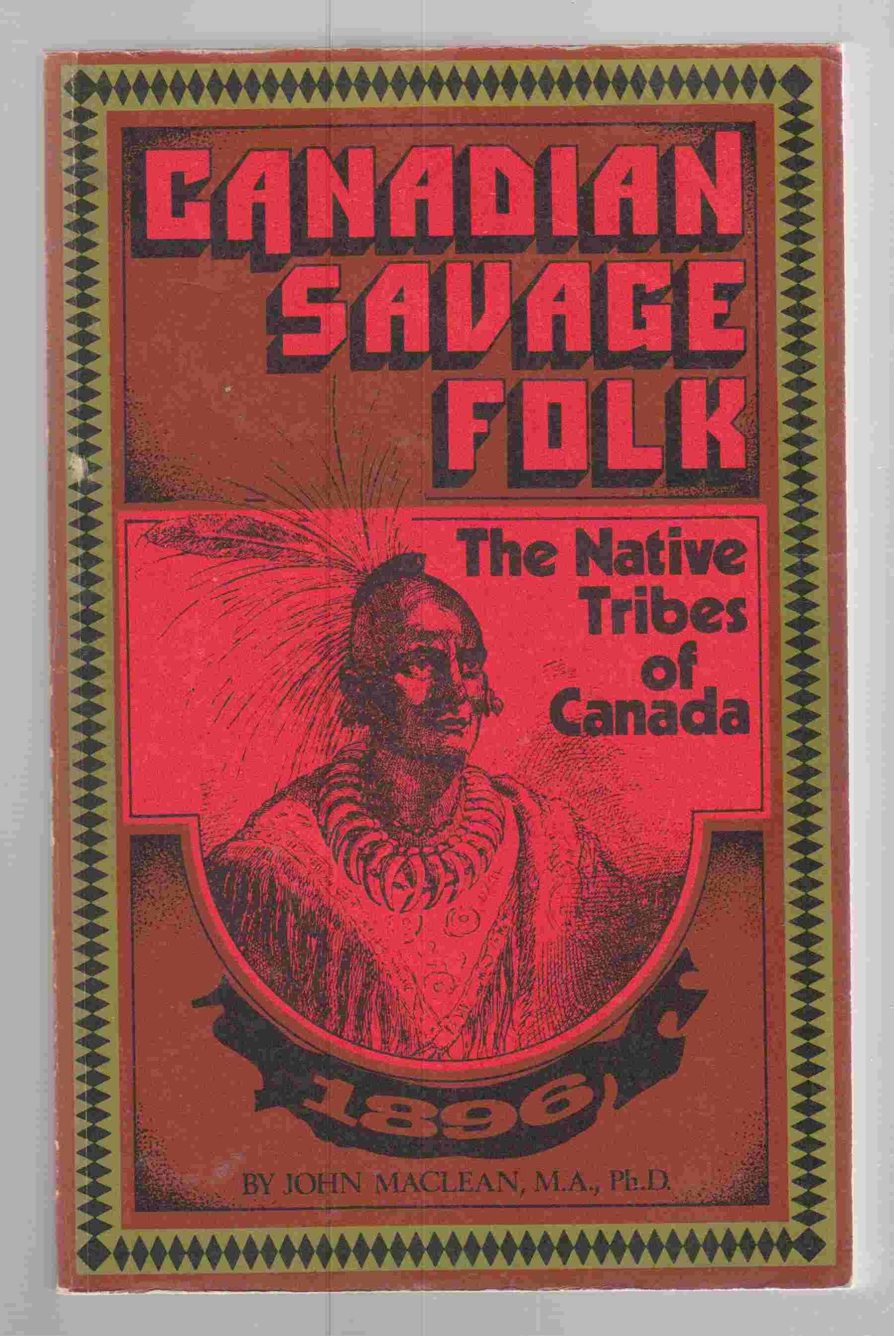 Image for Canadian Savage Folk The Native Tribes of Canada