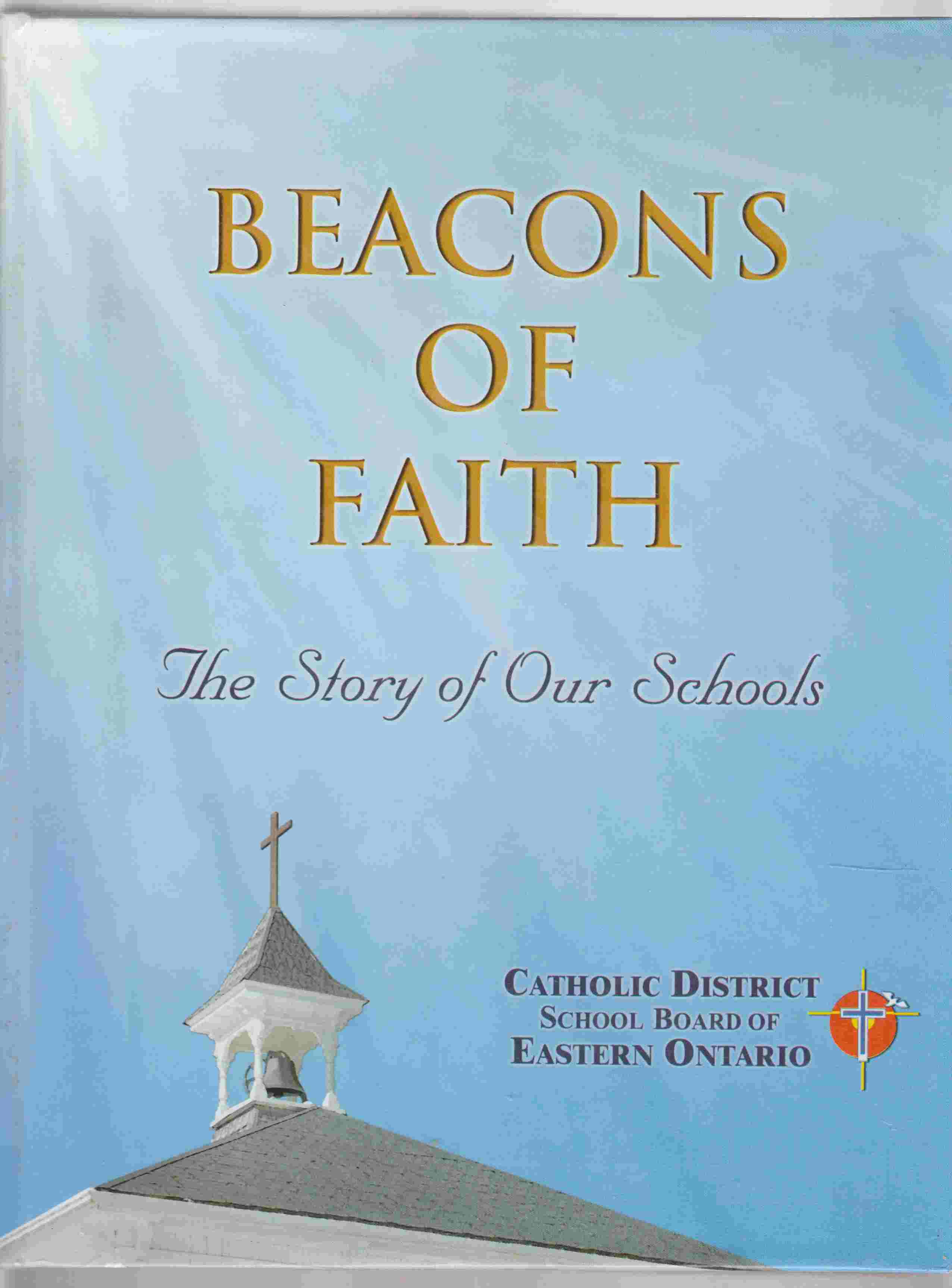 Image for Beacons of Faith The Story of Our Schools