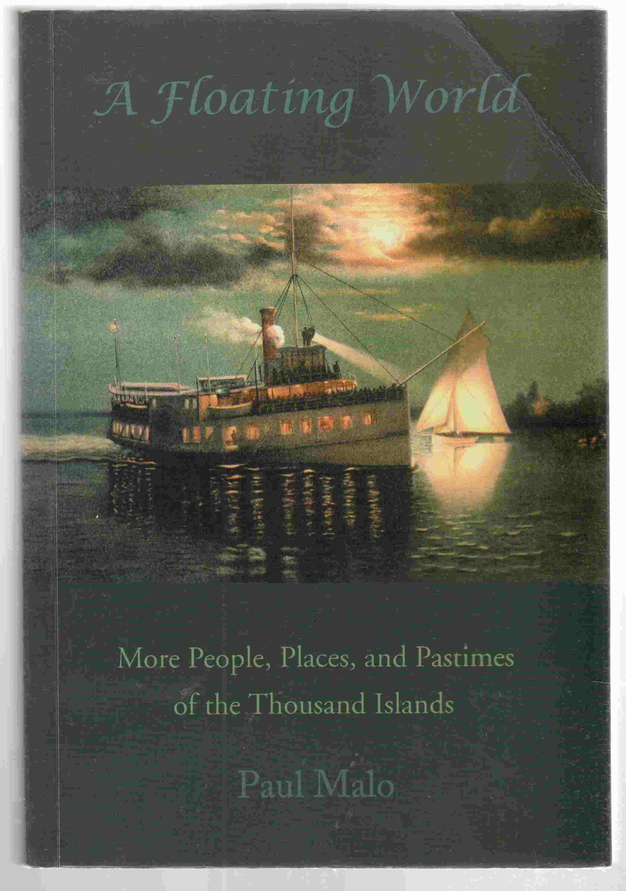 Image for Floating World More People, Places, and Pastimes of the Thousand Islands