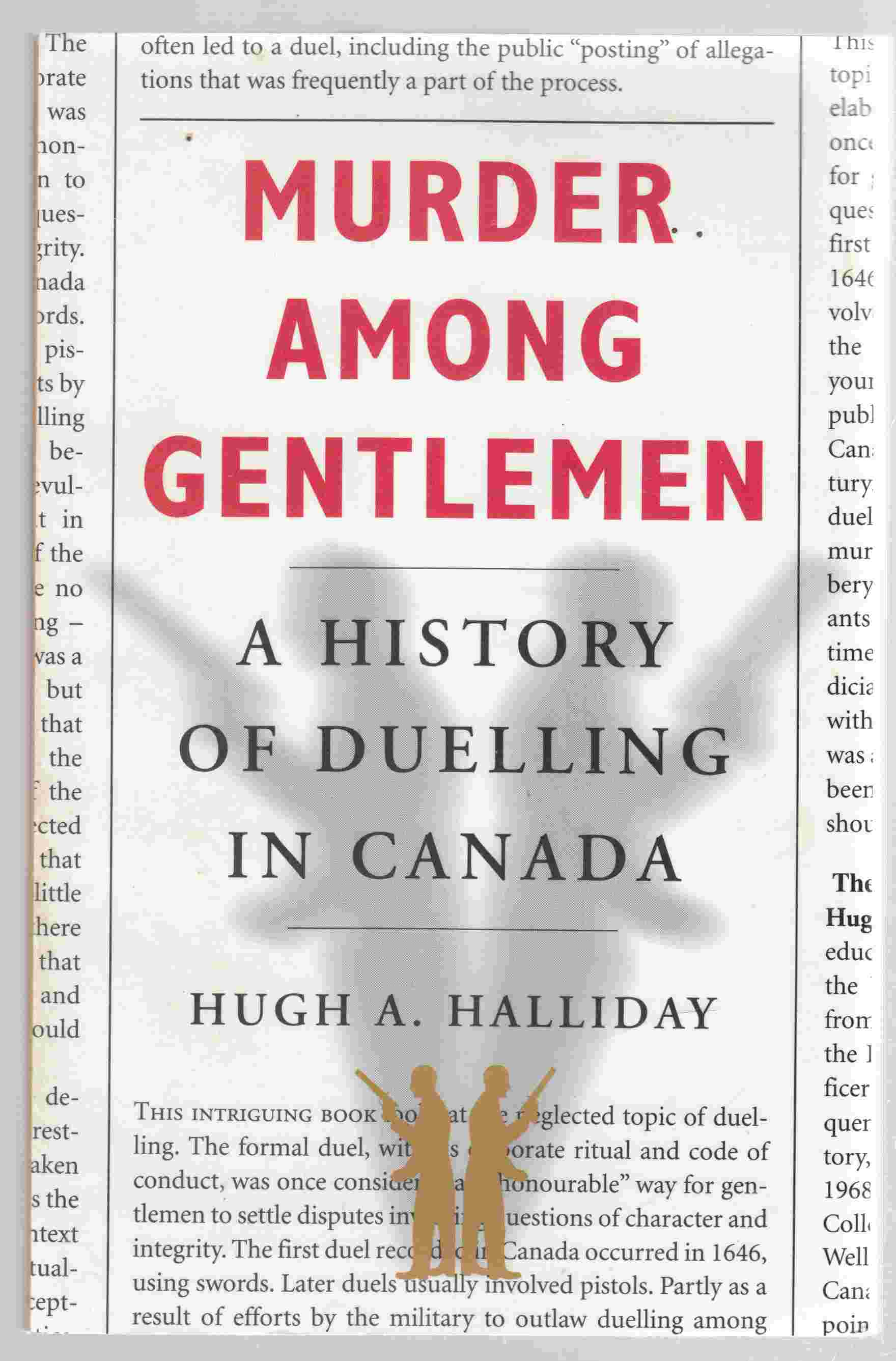 Image for Murder Among Gentlemen A History of Duelling in Canada