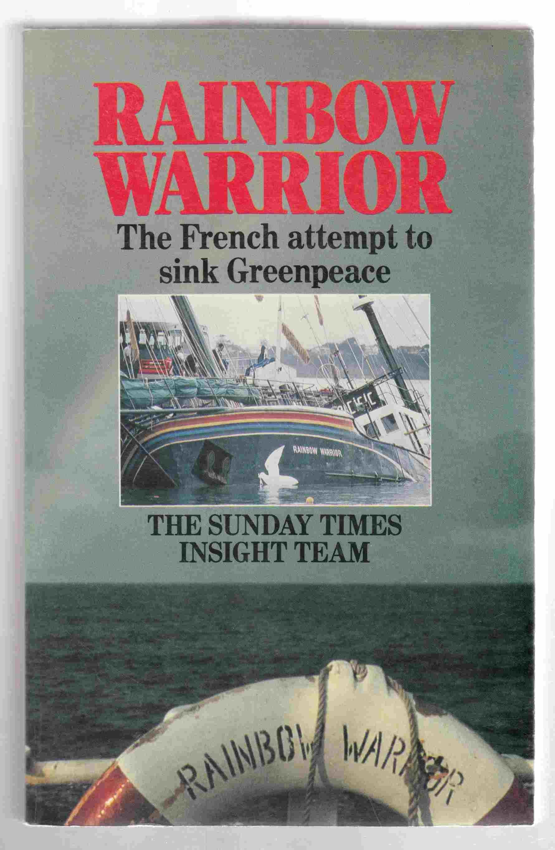 Image for Rainbow Warrior The French Attempt to Sink Greenpeace