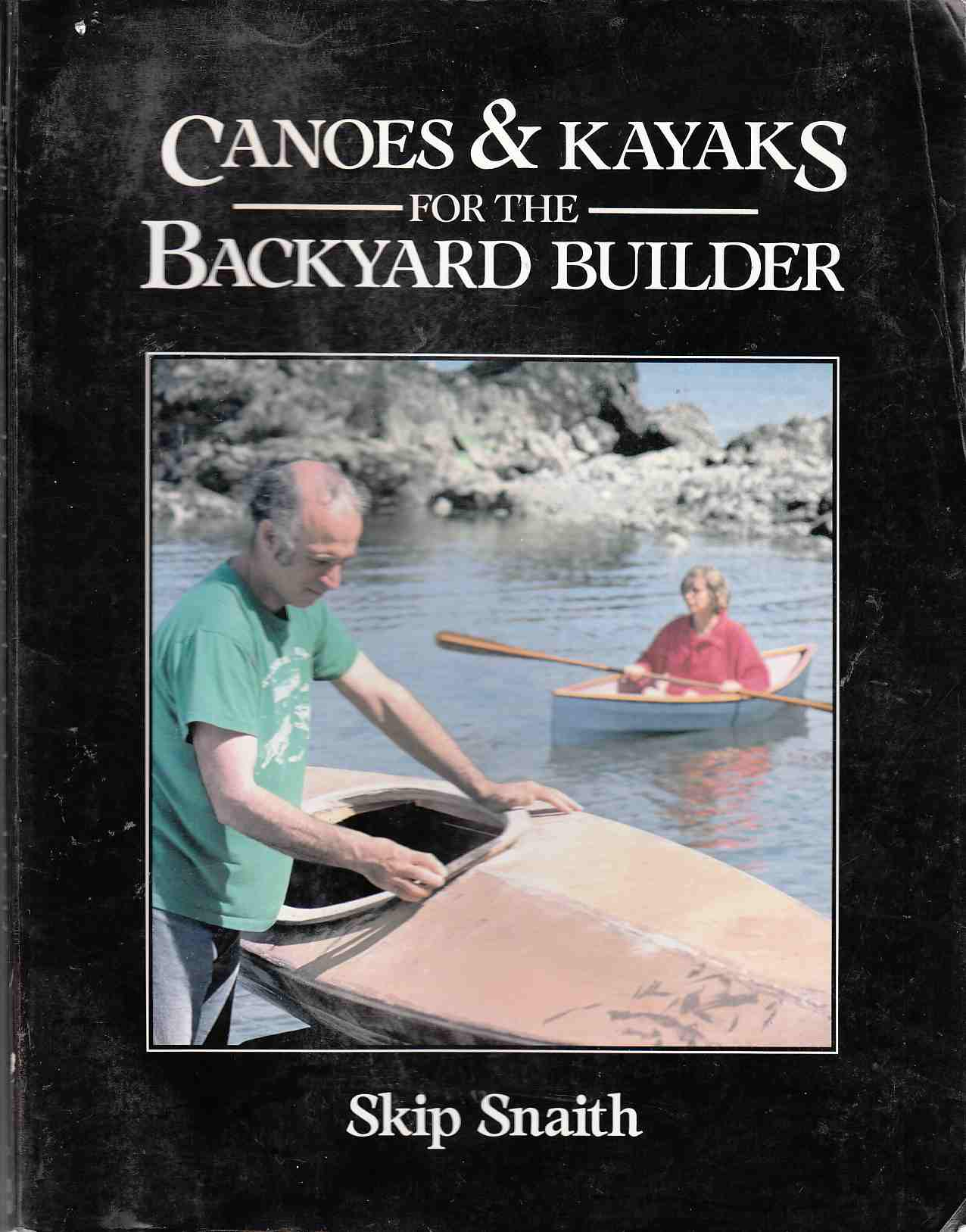 Image for Canoes and Kayaks for the Backyard Builder
