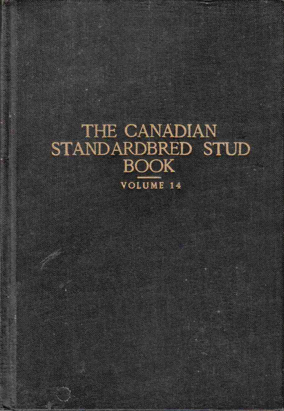 Image for The Canadian Standardbred Stud Book Volume 14