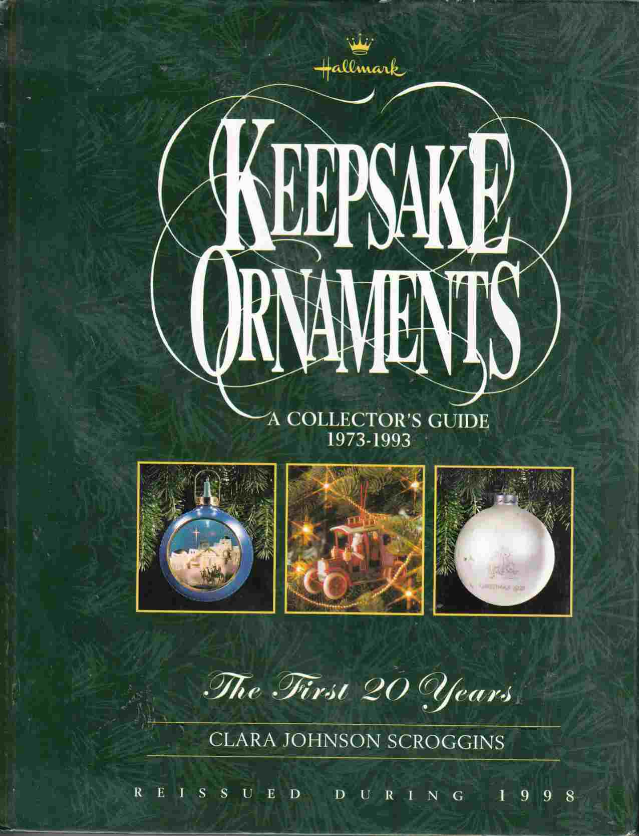 Image for Keepsake Ornaments A Collector's Guide 1973-1993, the First 20 Years