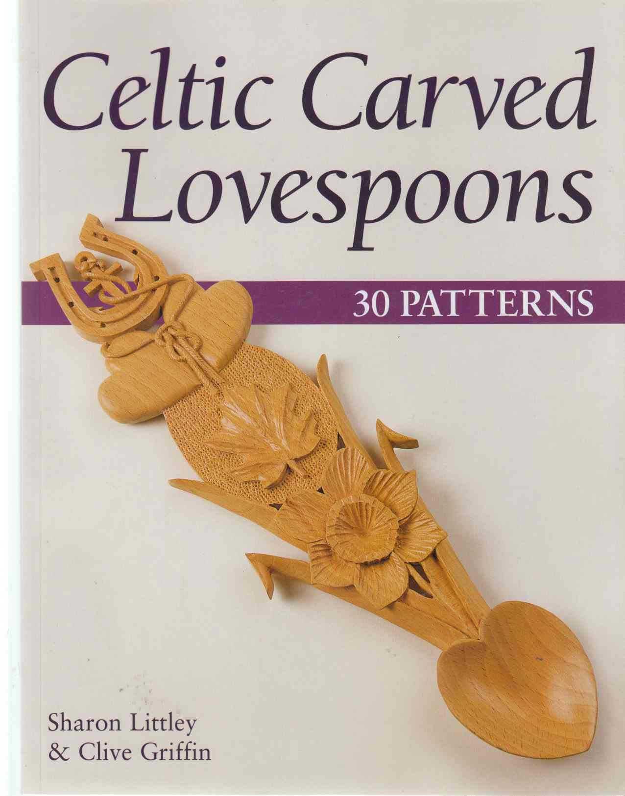 Image for Celtic Carved Lovespoons 30 Patterns