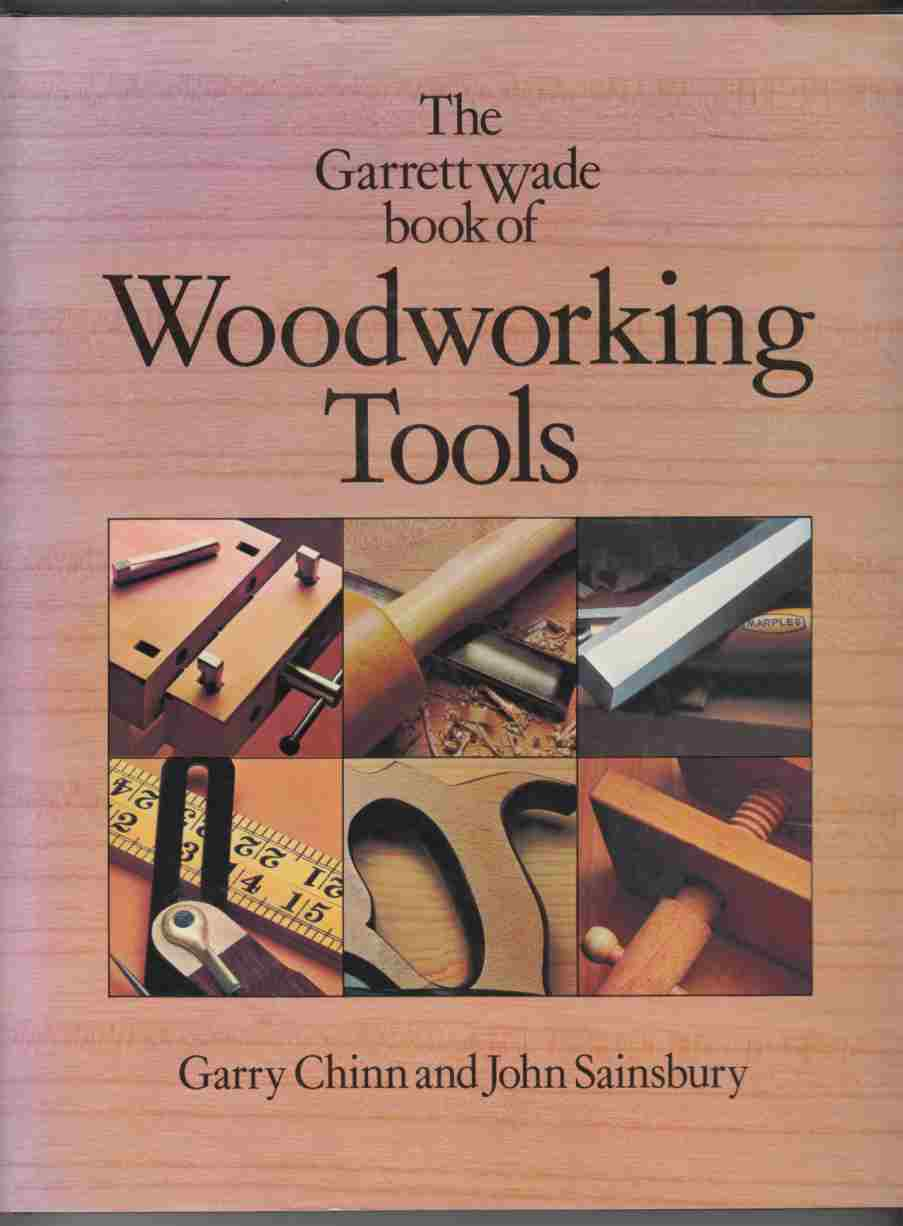Image for The Garrett Wade Book of Woodworking Tools