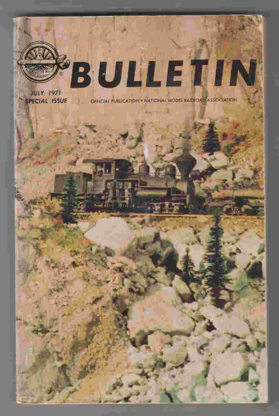 Image for NMRA Bulletin July 1971 Special Issue