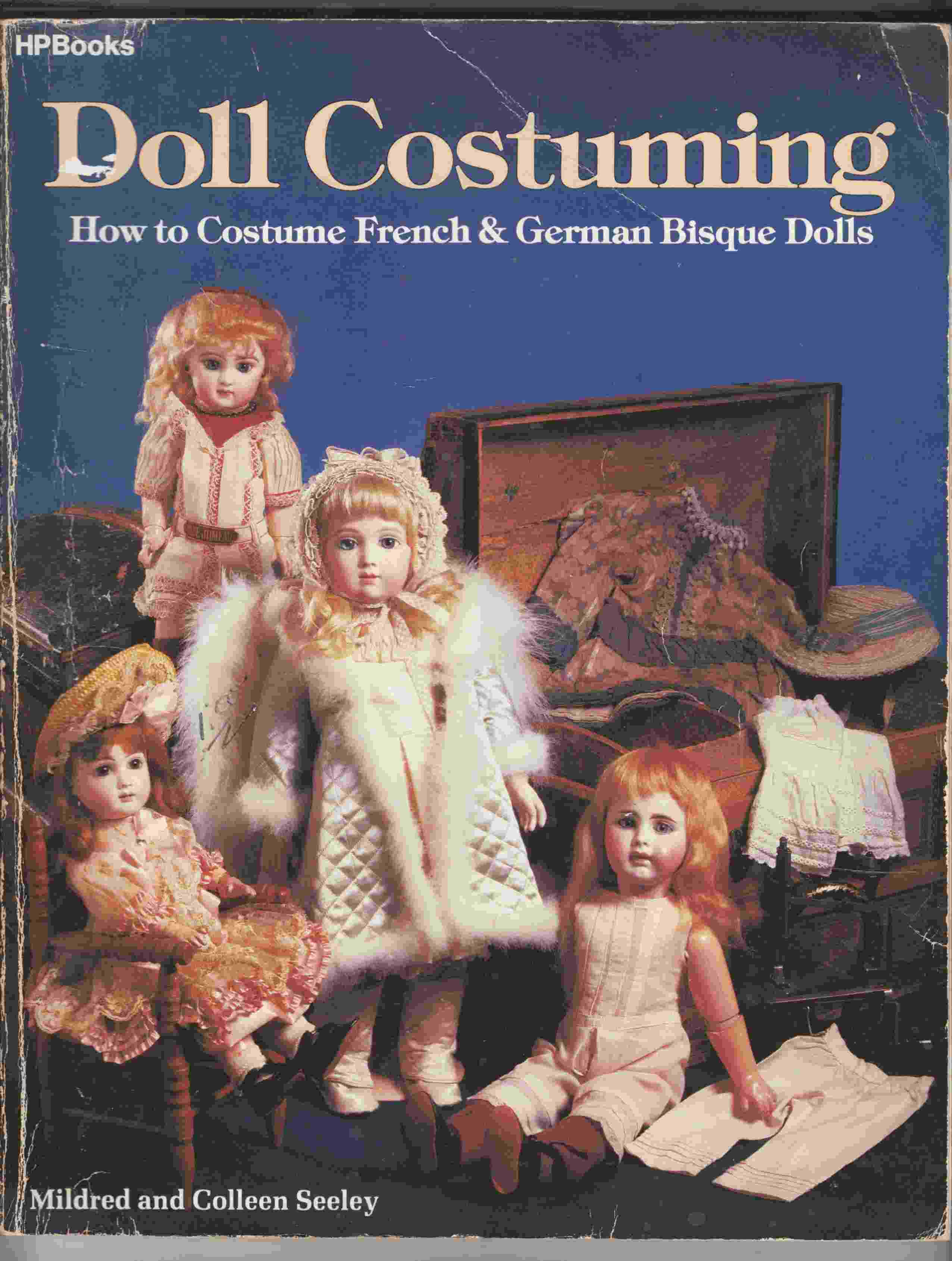 Image for Doll Costuming How to Costume French & German Bisque Dolls